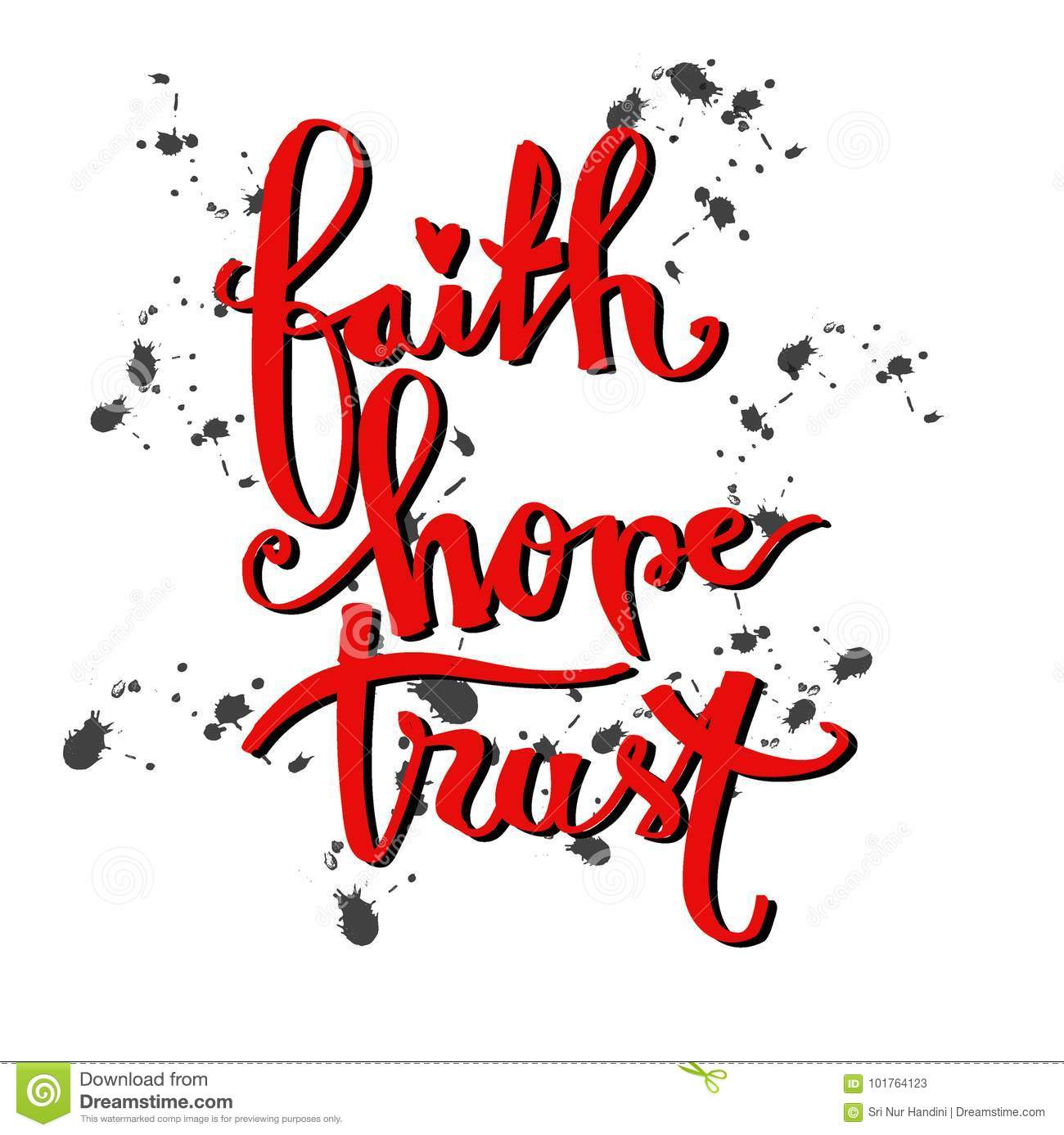 Faith, Hope,trust Hand Lettering Calligraphy  Stock