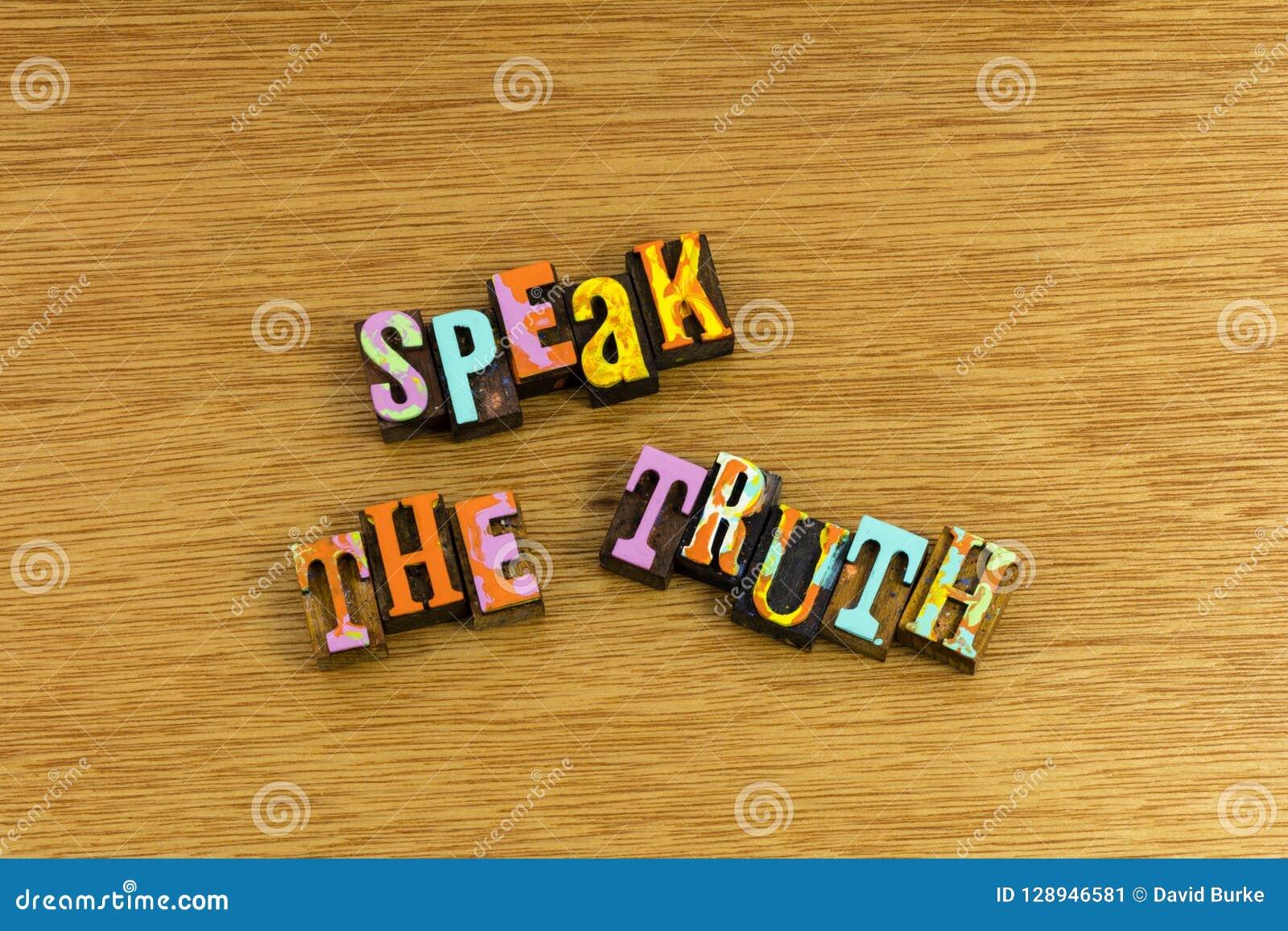 Fale a voz da honestidade da verdade