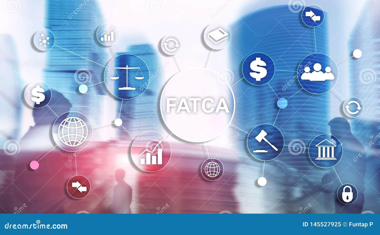 FATCA podatku zgodności Cudzoziemski Obrachunkowy akt Stany Zjednoczone Ameryka prawa biznesu finanse przepisu rządowy pojęcie