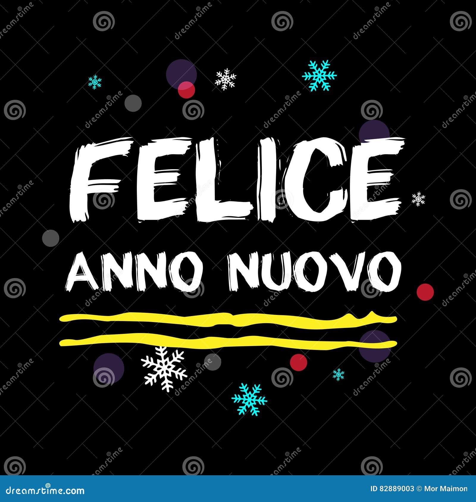 FELICE ANNO NUOVO Guten Rutsch Ins Neue Jahr-italienischer Gruß ...