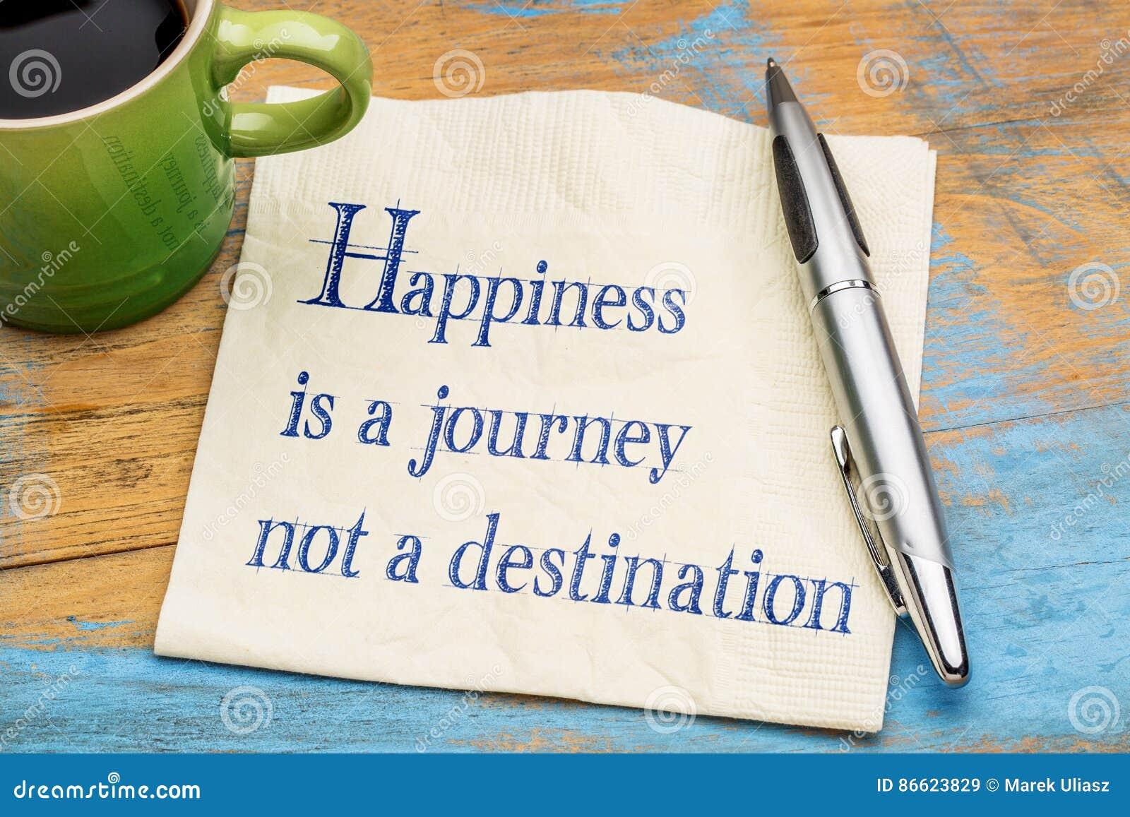 A felicidade é viagem, não destino