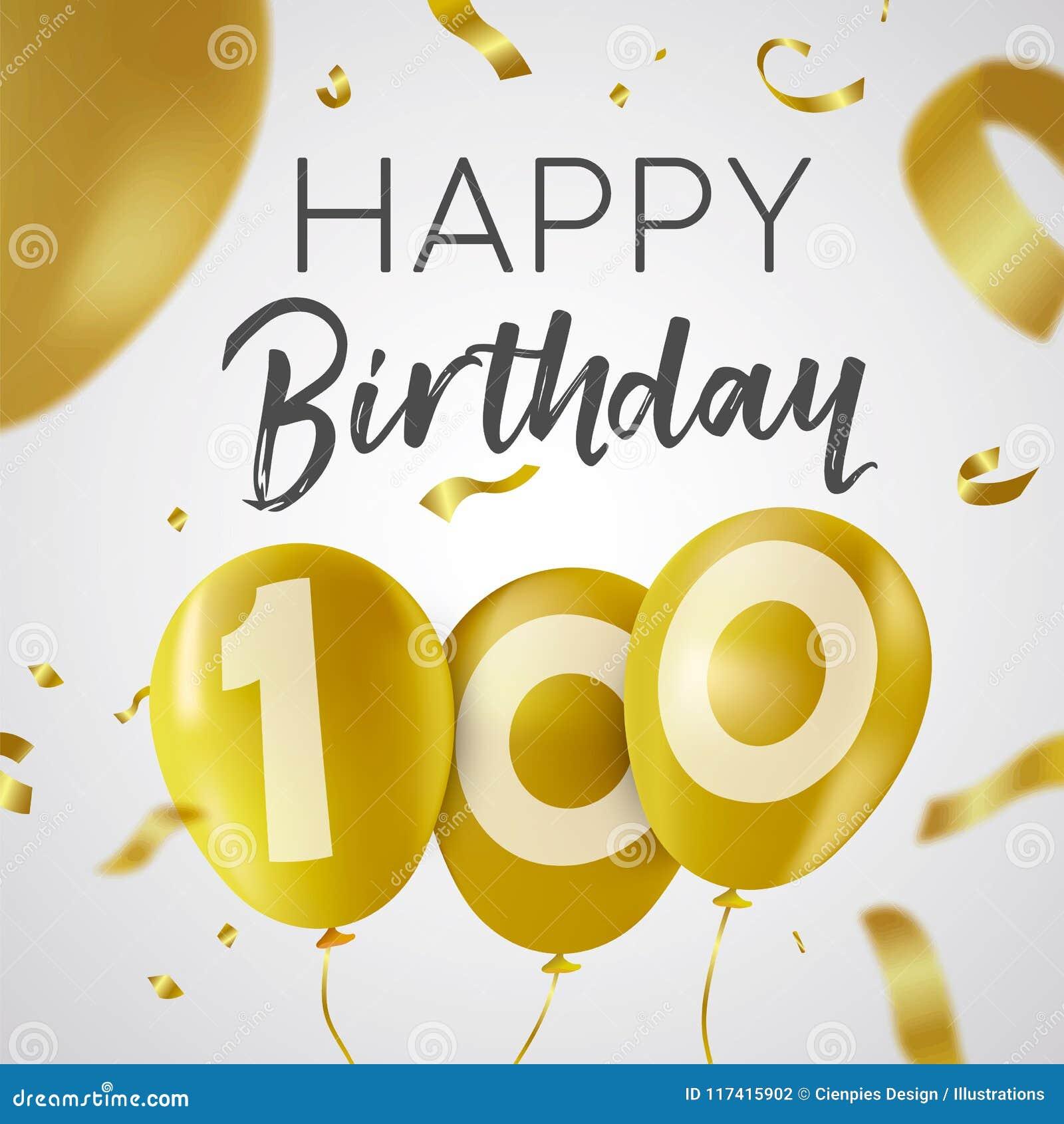 Feliz aniversario 100 cem cartões do balão do ouro do ano