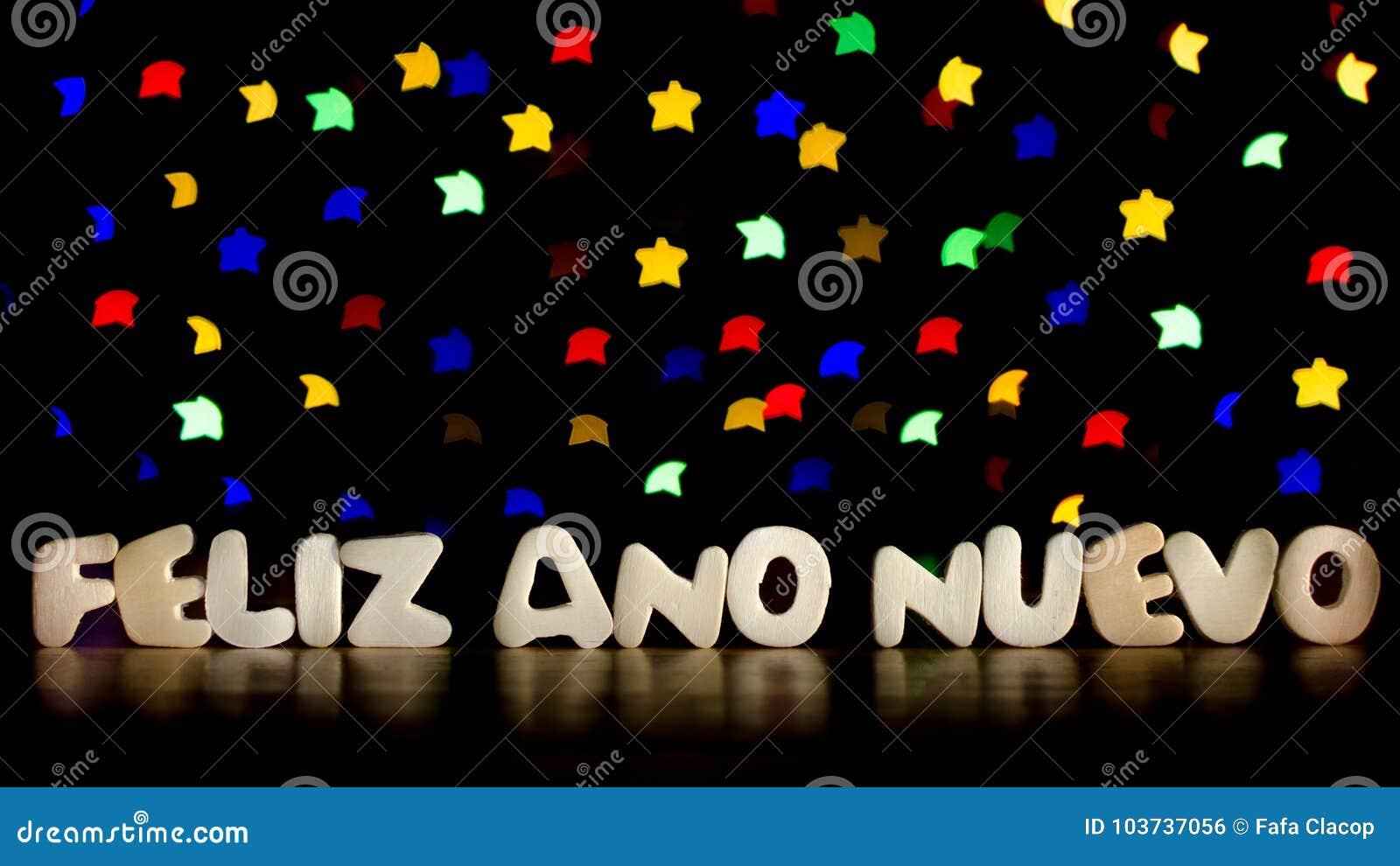 Feliz Ano Nuevo, Happy New Year In Spanish Language Stock ...