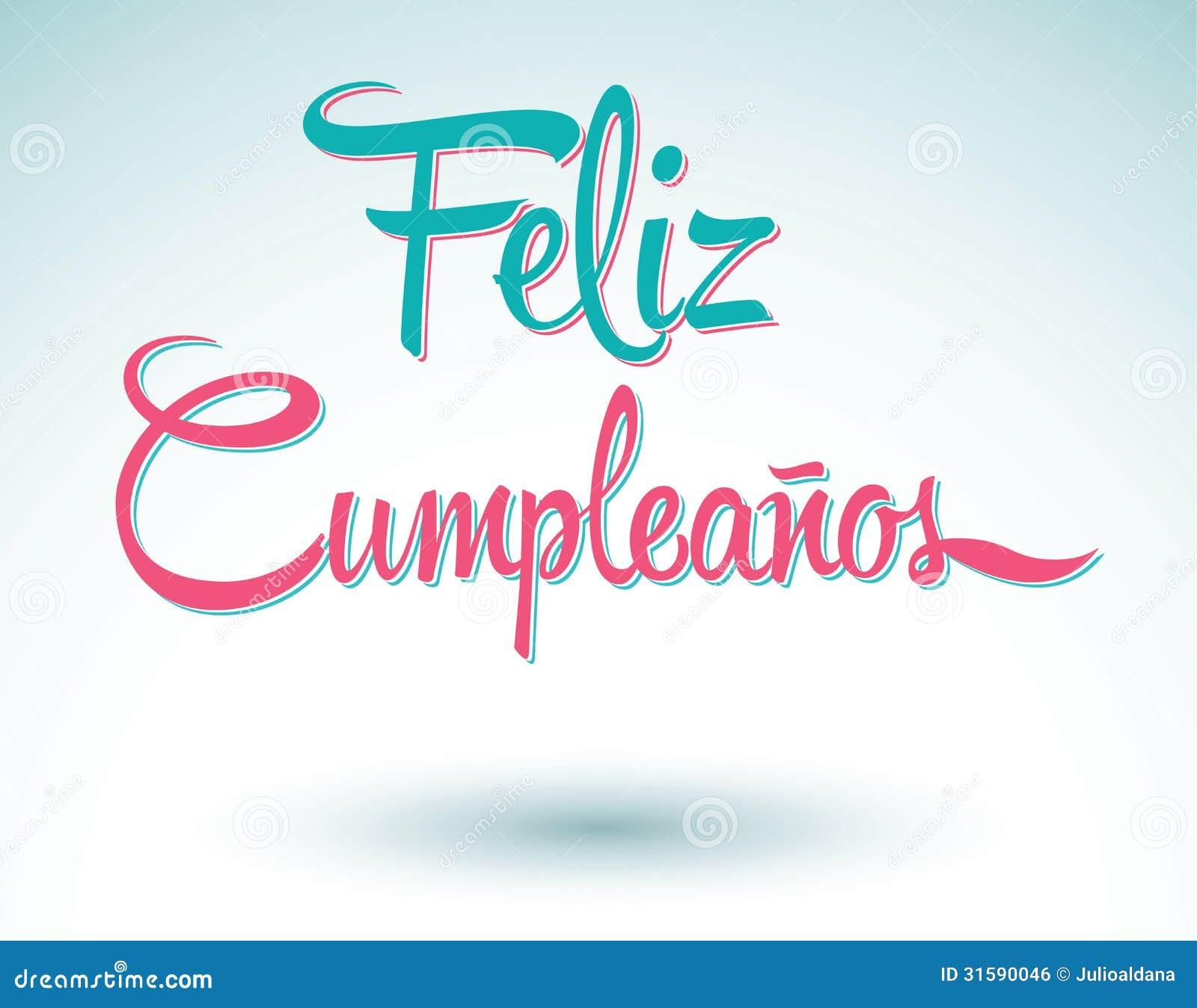 Cumpleanos Feliz Alles Gute Zum Geburtstag Auf Spanisch Stockfoto