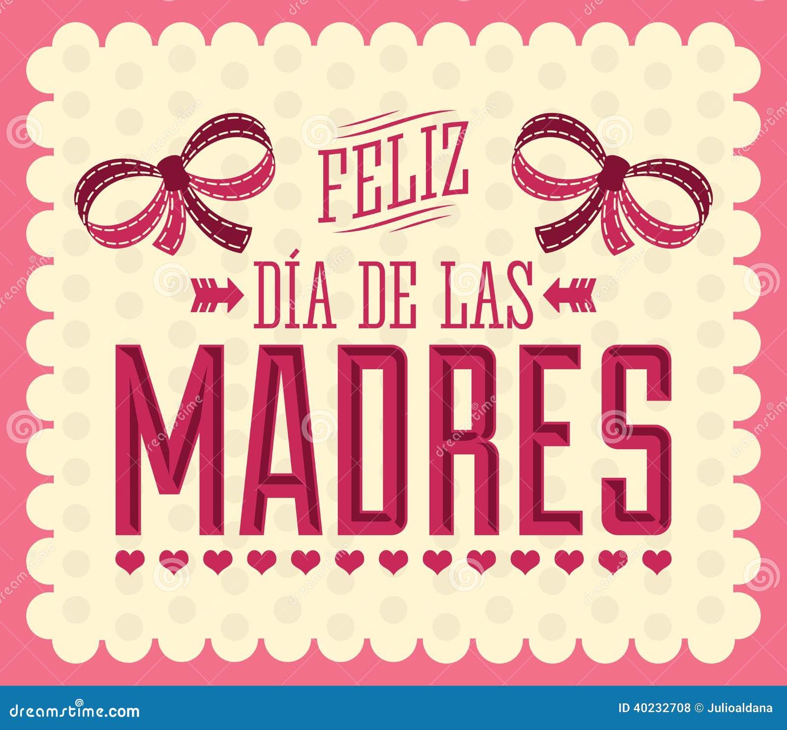 Feliz Dia de Las Madres, glückliches Tagesspanisch der Mutter-s simsen