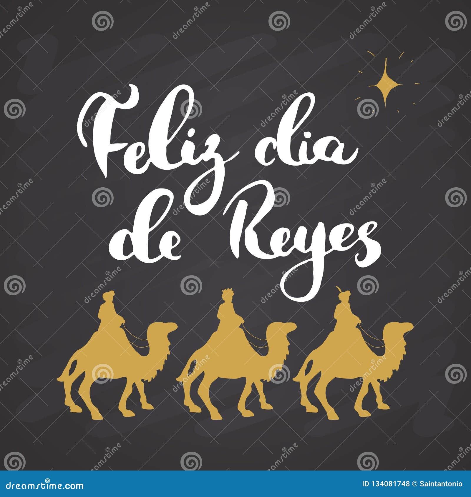 Feliz Dia De Reyes Glücklicher Tag Von Königen Kalligraphische