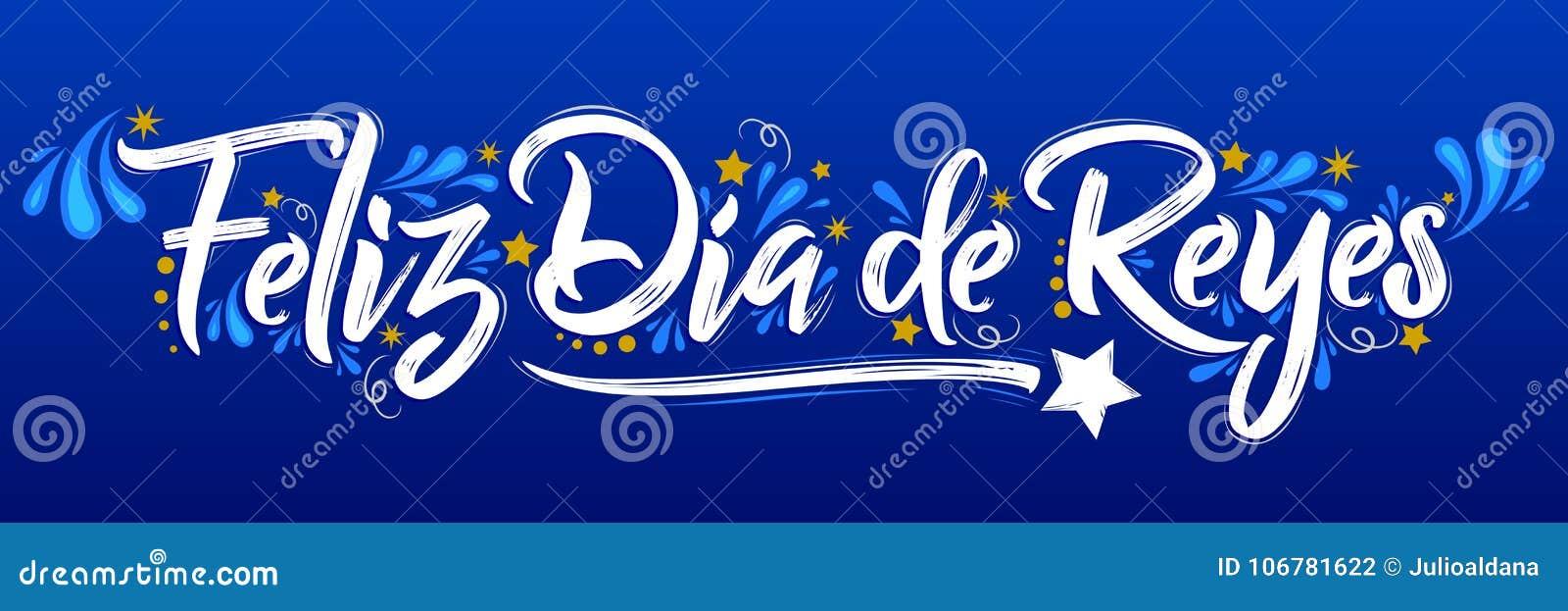 Feliz Dia De Reyes Fotos.Feliz Dia De Reyes Happy Day Of Kings Spanish Text Is A