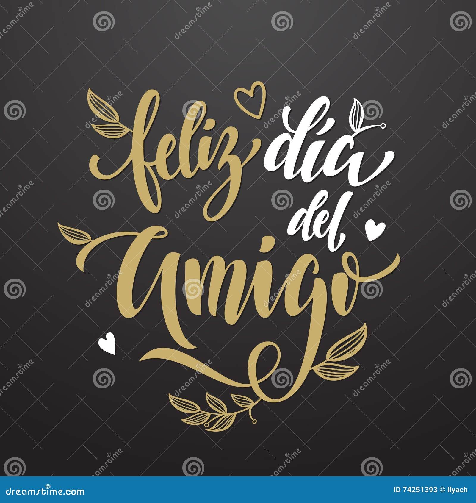 Feliz Dia Del Amigo Cartao Do Dia Da Amizade No Espanhol