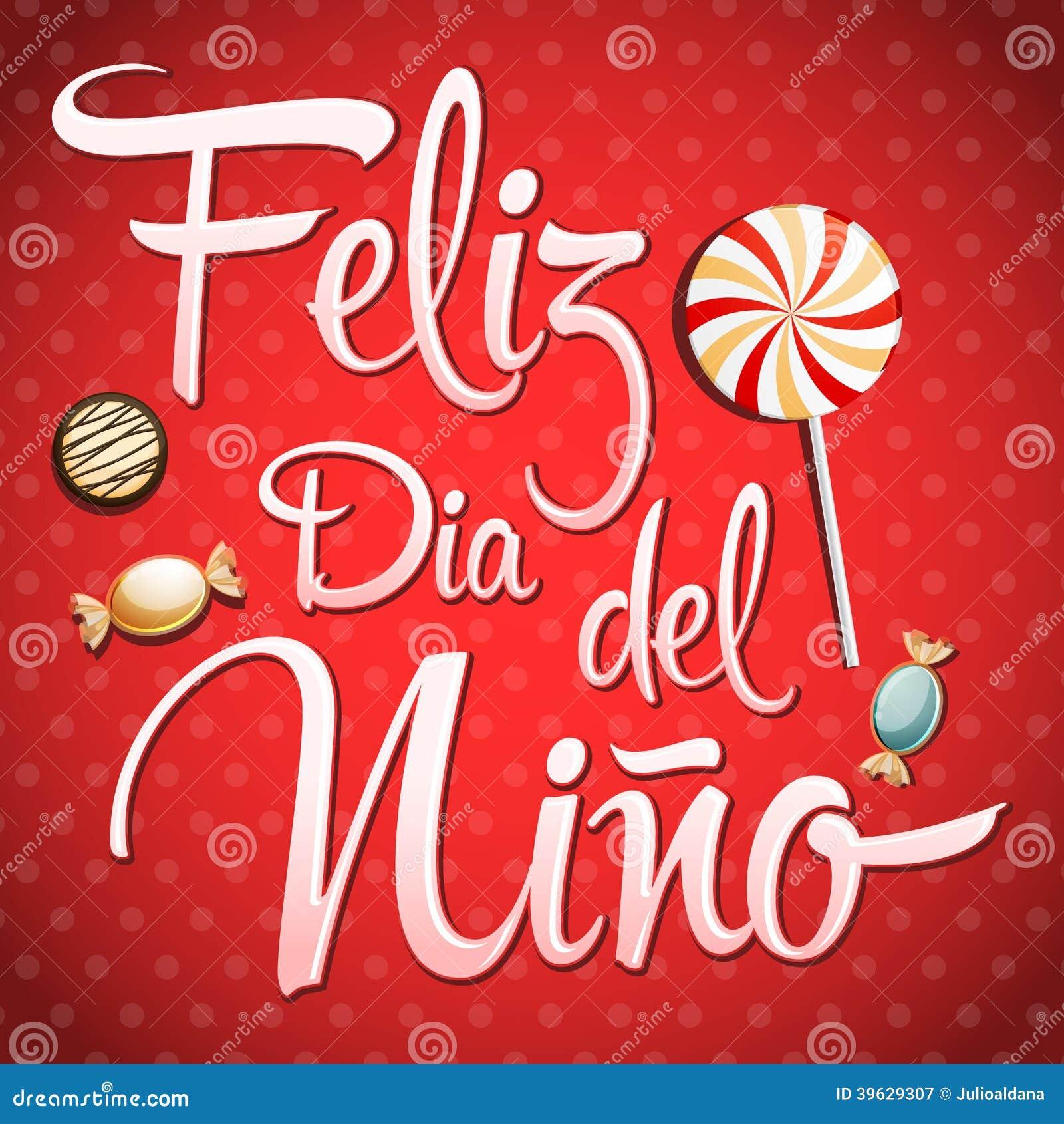 Feliz Dia Del Nino Happy Children Day Text In Spanish