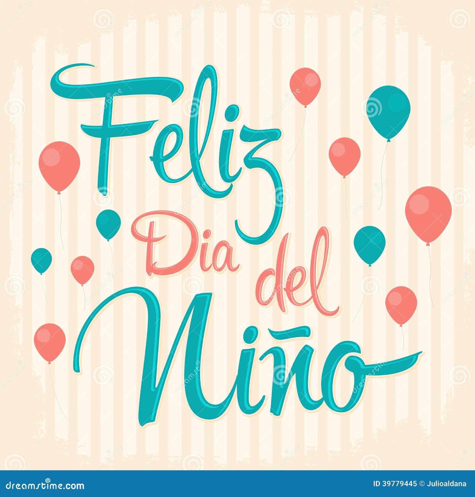 Feliz dia del nino happy children day text in spanish for Decoracion para pared dia de la madre