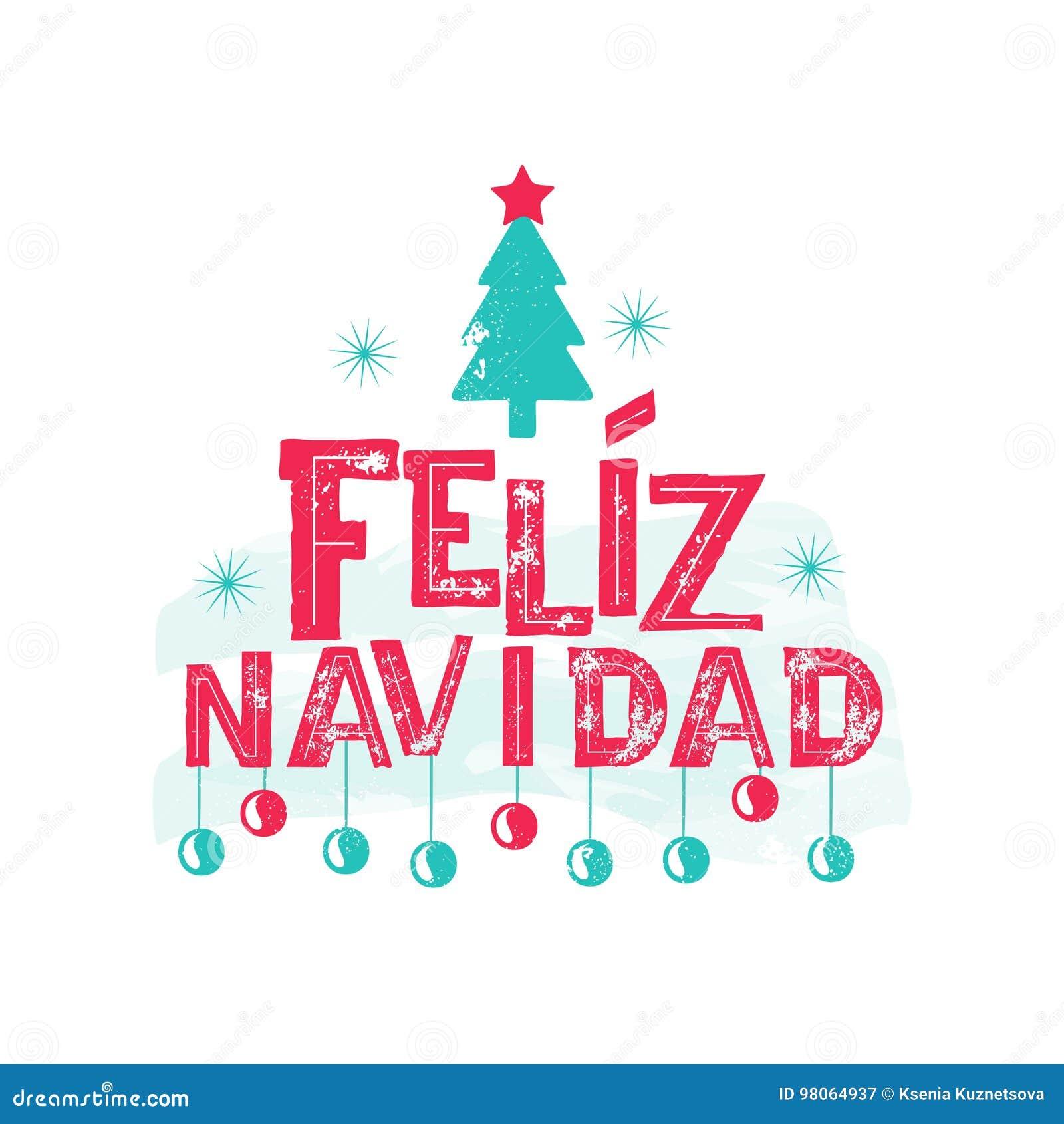 Feliz Navidad Joyeux Noel 2019.Feliz Navidad Langue Espagnole De Joyeux Noel Illustration