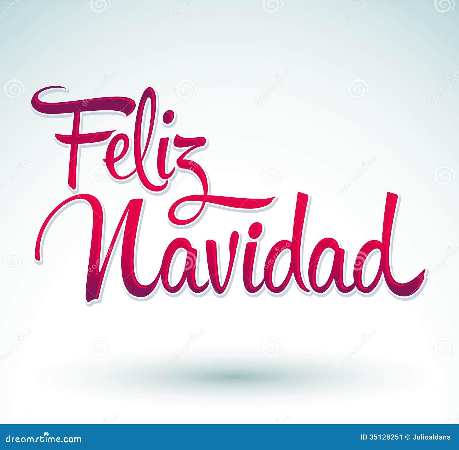 Feliz Navidad - Merry Christmas spanish text - Vector Calligraphic ... Xavier Laflamme Shirt