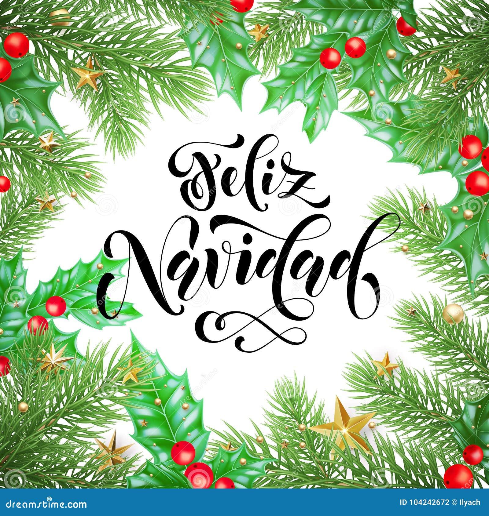 Feliz Navidad Cristmas.Feliz Navidad Spanish Merry Christmas Holiday Hand Drawn