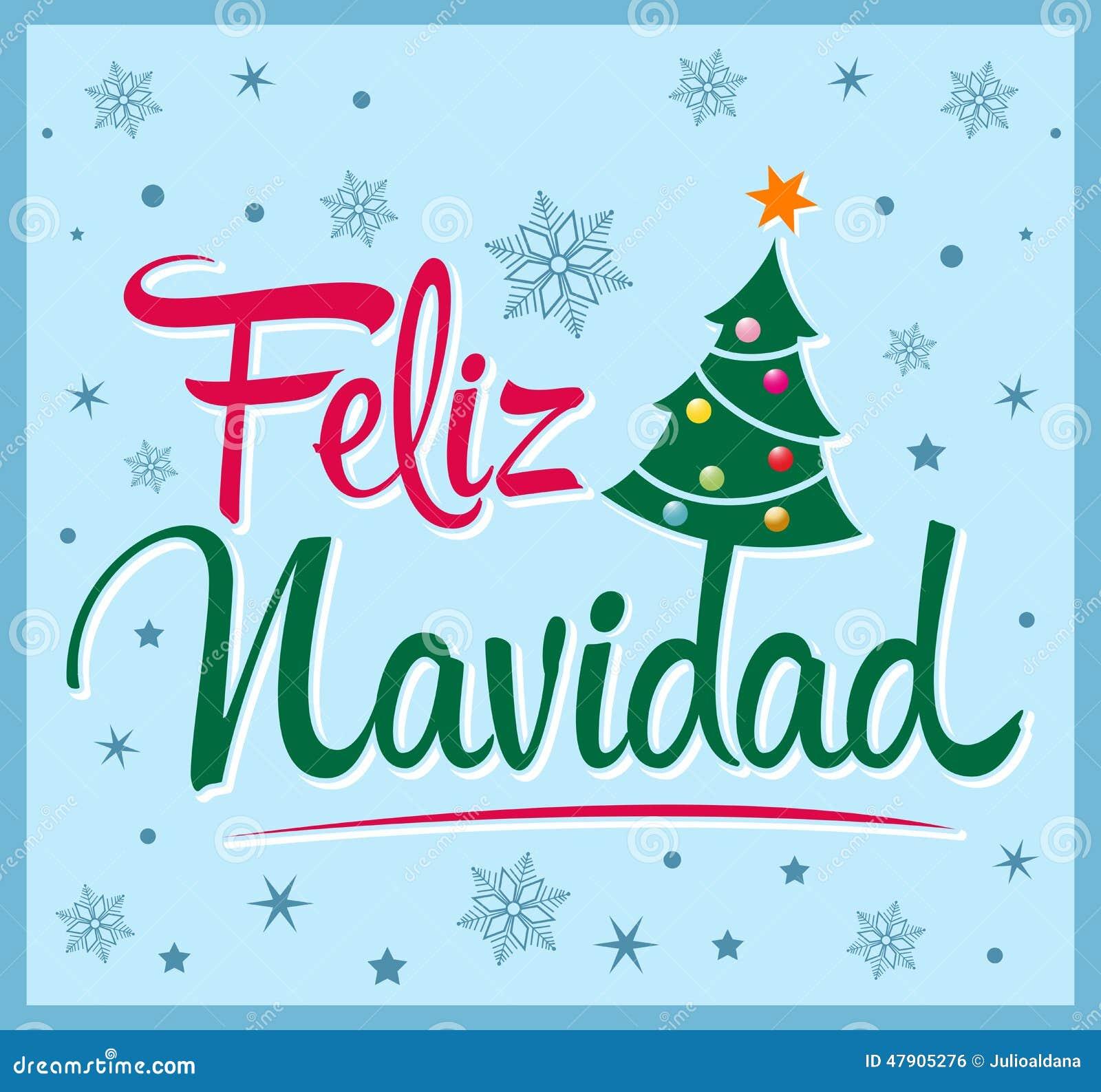 Buon Natale In Spagnolo.Feliz Navidad Testo Dello Spagnolo Di Buon Natale Illustrazione Vettoriale Illustrazione Di Festivo Congratulazioni 47905276