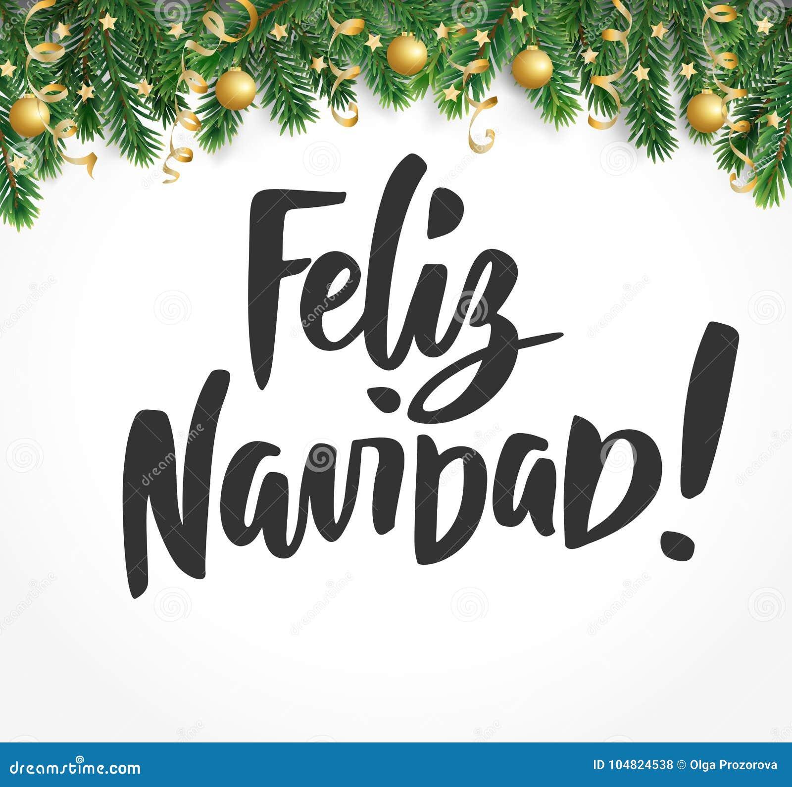 Feliz Navidad Text. Holiday Greetings Spanish Quote. Fir Tree ...