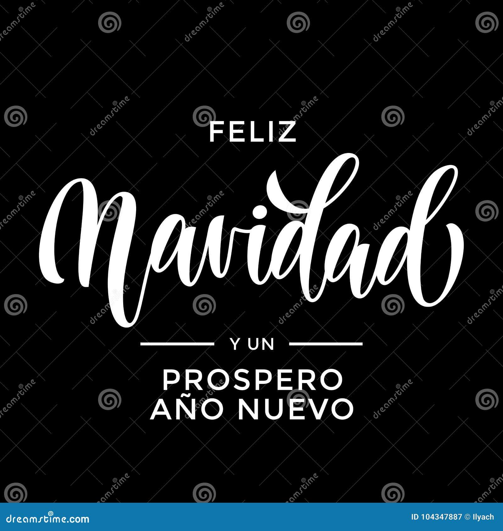 Feliz Navidad Y Prospero Ano Nuevo Spanish Merry Christmas Und Guten ...