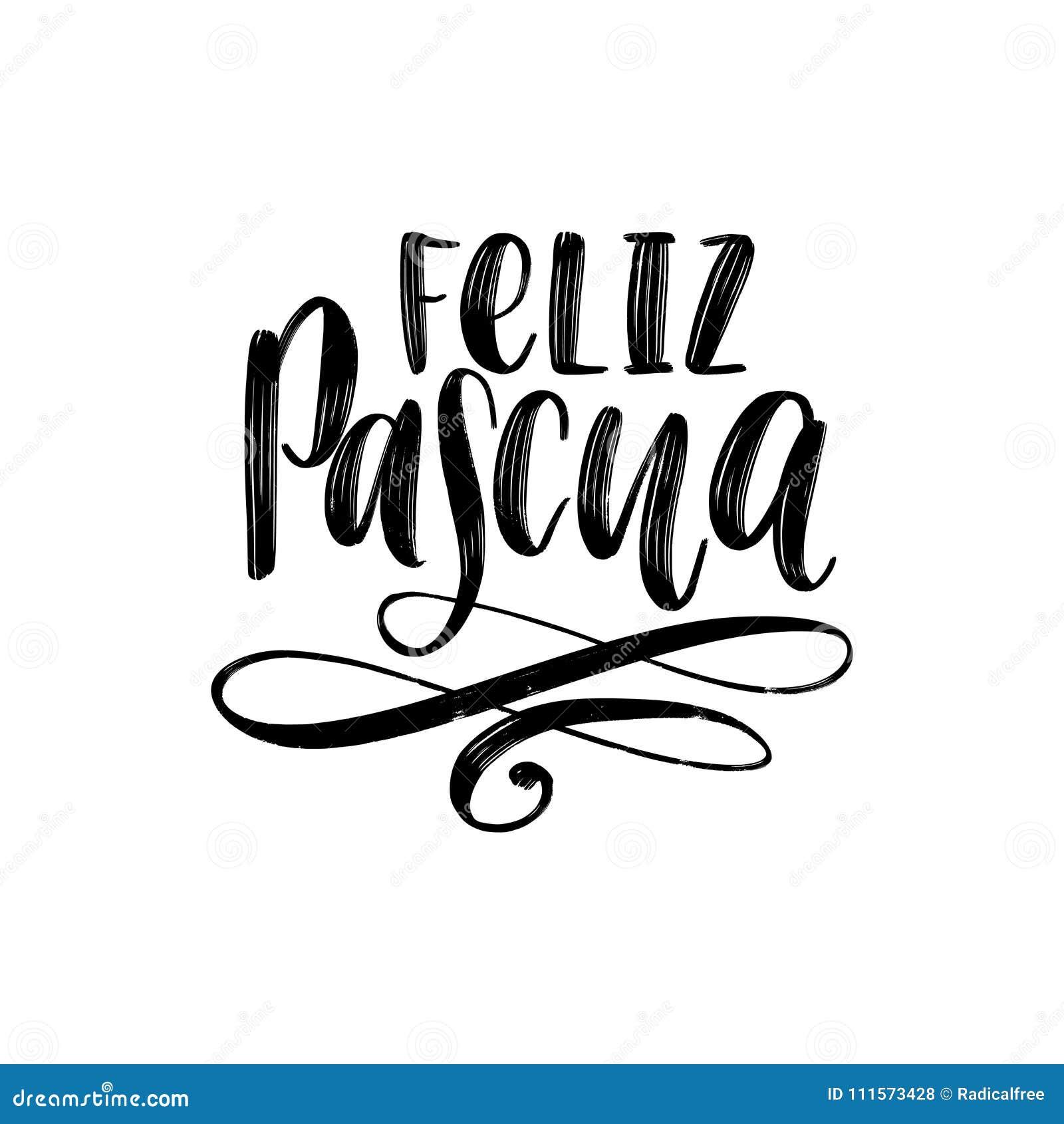 Feliz Pascua Translated From Spanish Handwritten Phrase Happy Easter