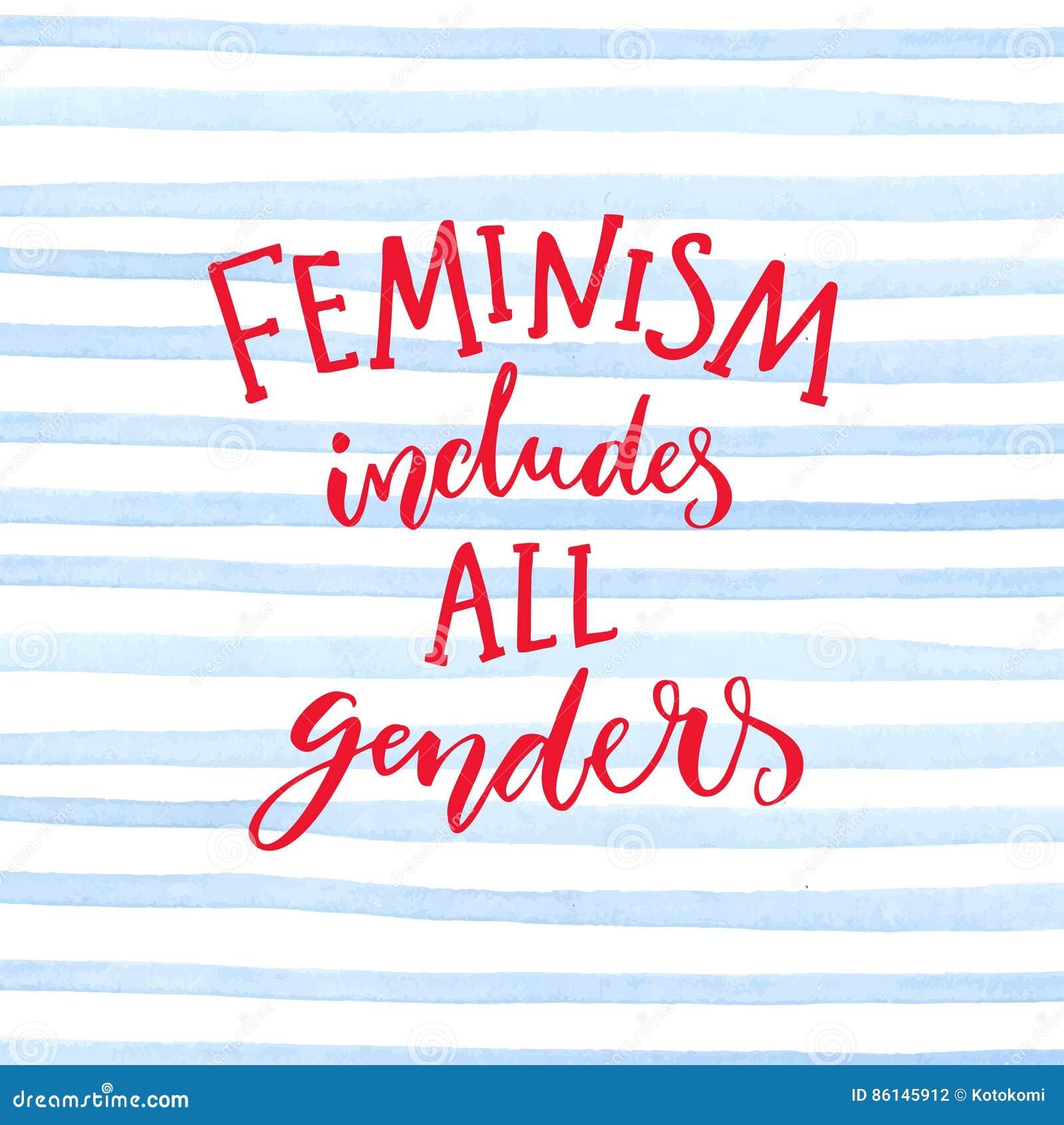 Feminism inkluderar alla genus Feminist som säger om jämställdhet av kvinnor och män Inspirerande citationstecken, modern kalligr