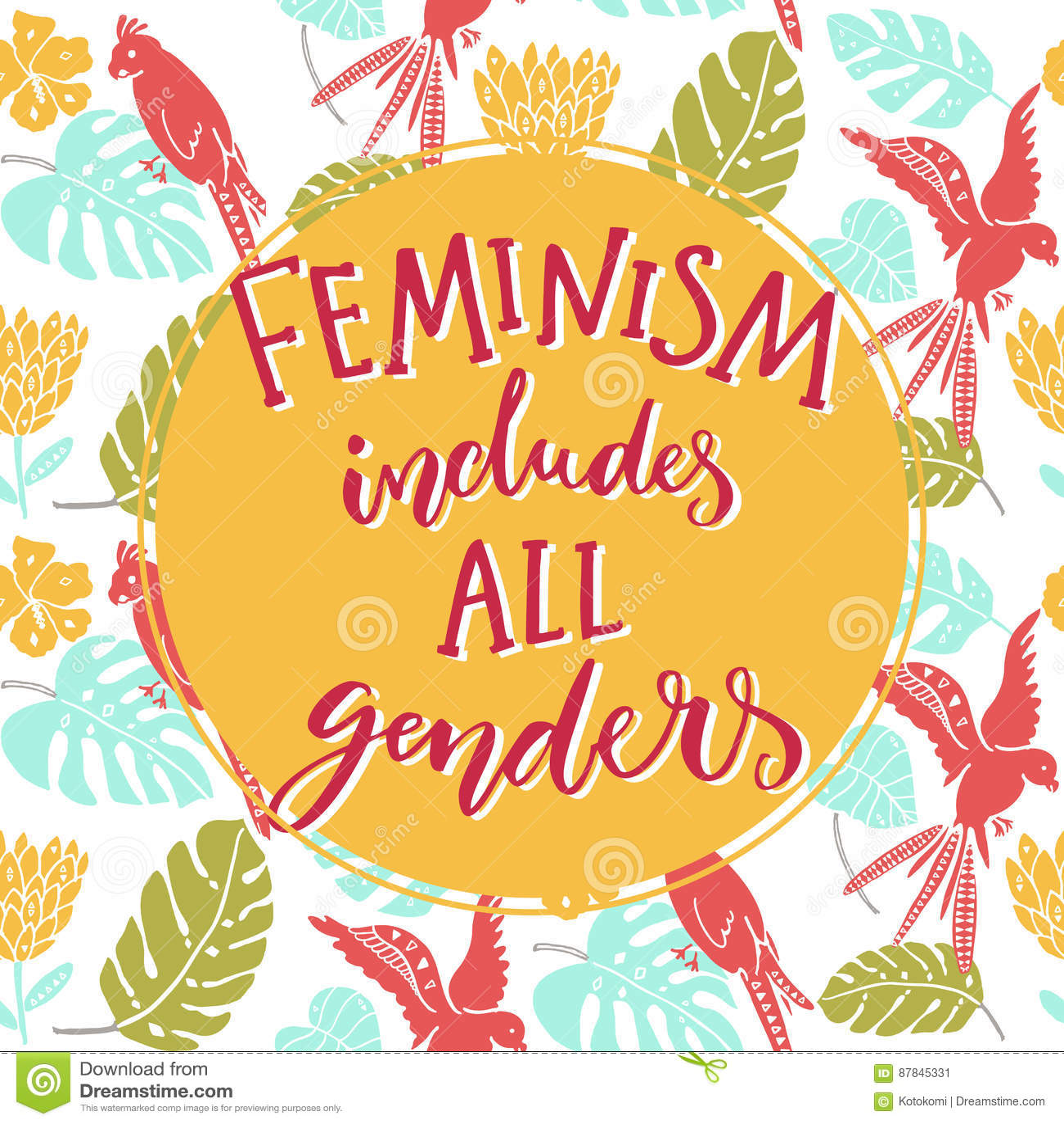 Feminism inkluderar alla genus Feminist som säger om jämställdhet av kvinnor och män Tropisk bakgrund för typografinolla med