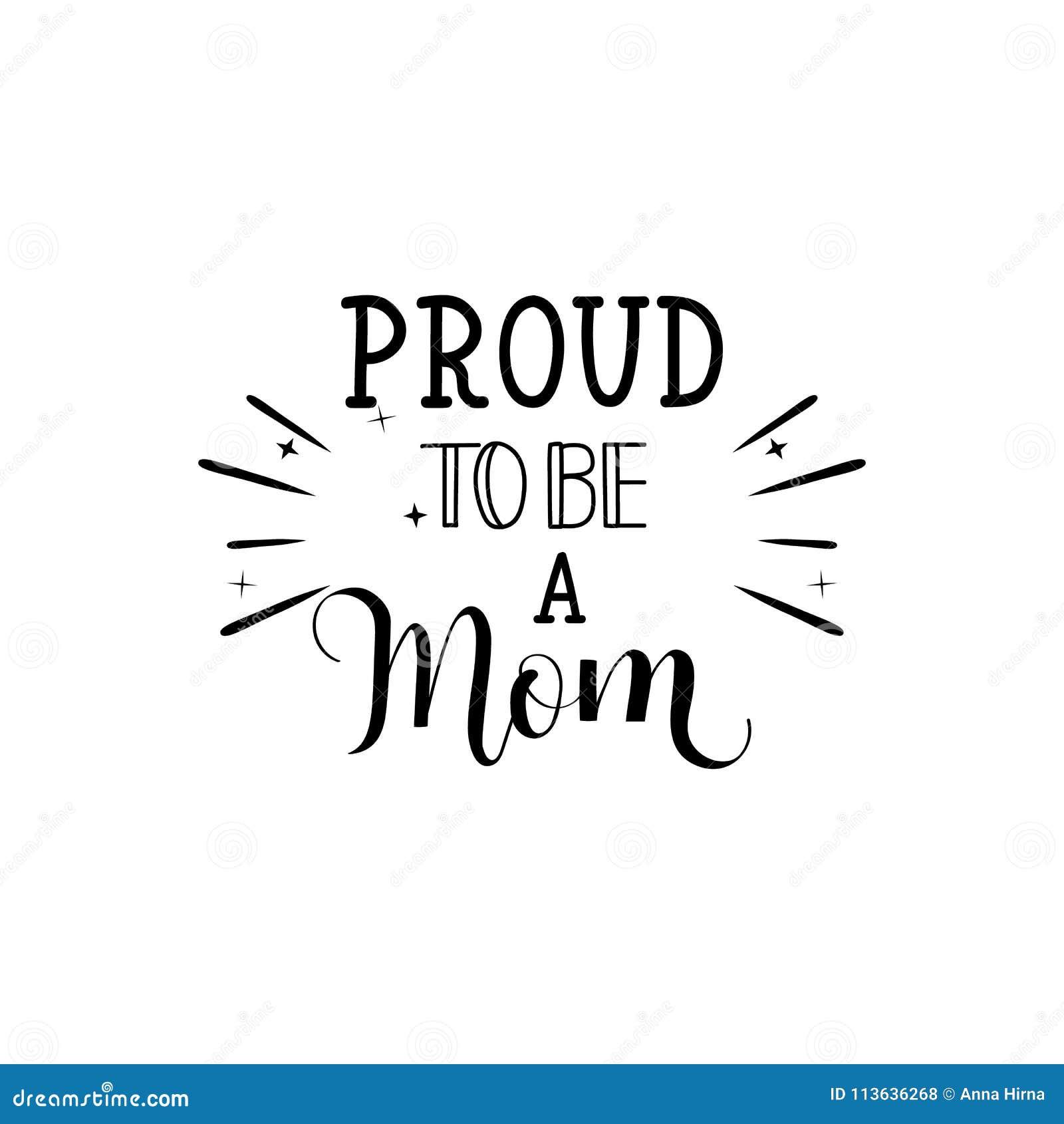 Fiero essere una mamma Illustrazione di vettore su priorità bassa bianca Giorno del `s della madre Iscrizione e calligrafia moder