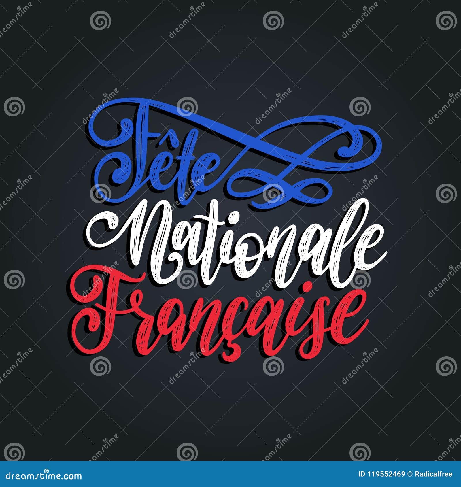 Fiesta Nationale Francaise Letras De La Mano Frase