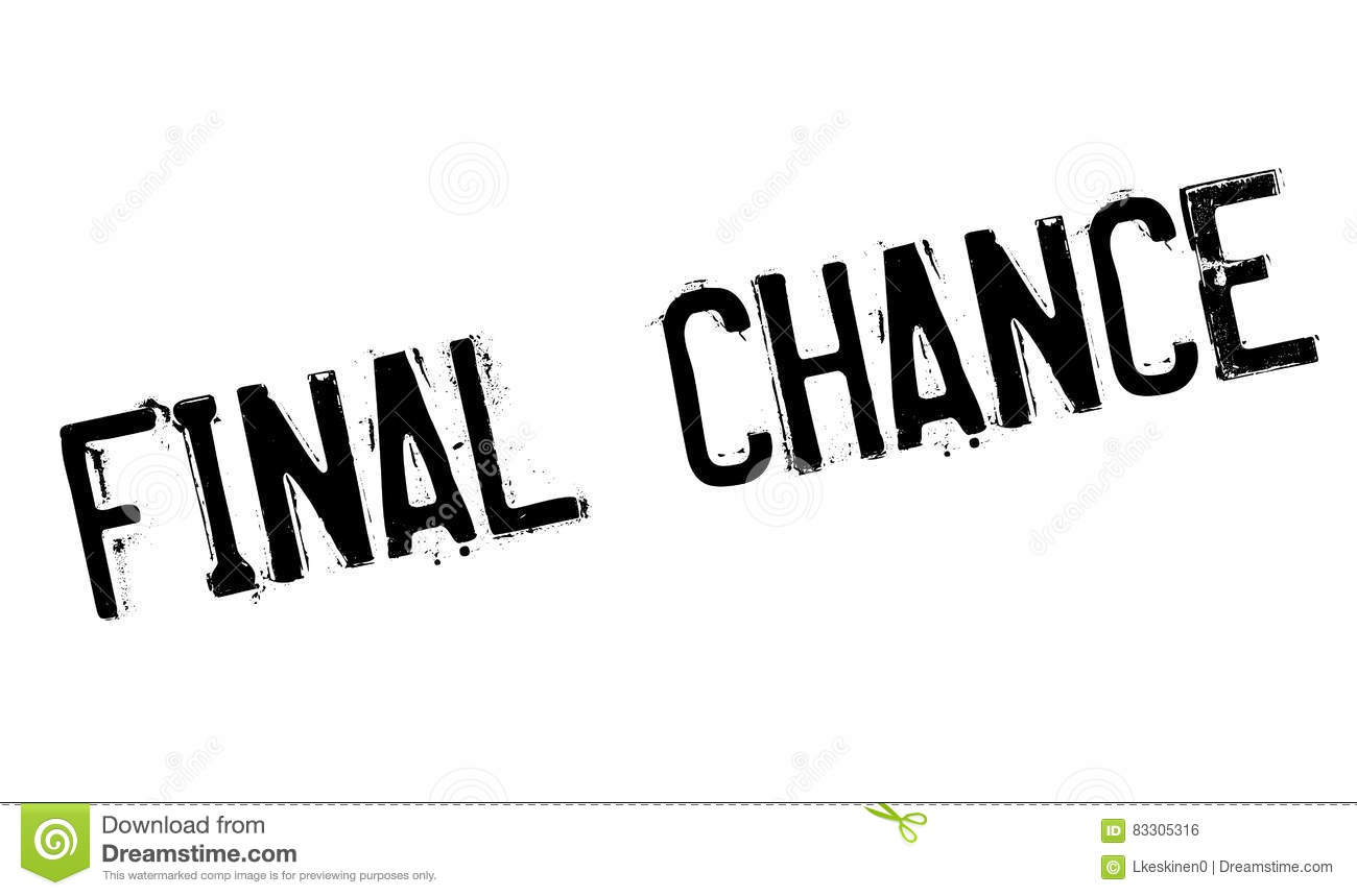 Final Chance rubber stamp
