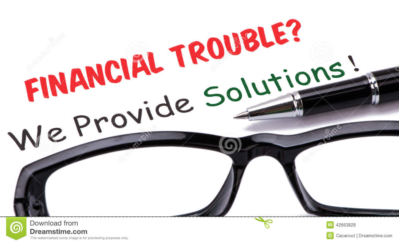 solutions for businesses faced with financial trouble Financial problems or financial pressure is a situation where money worries are causing you stress many people are facing hard financial times and the impact on.