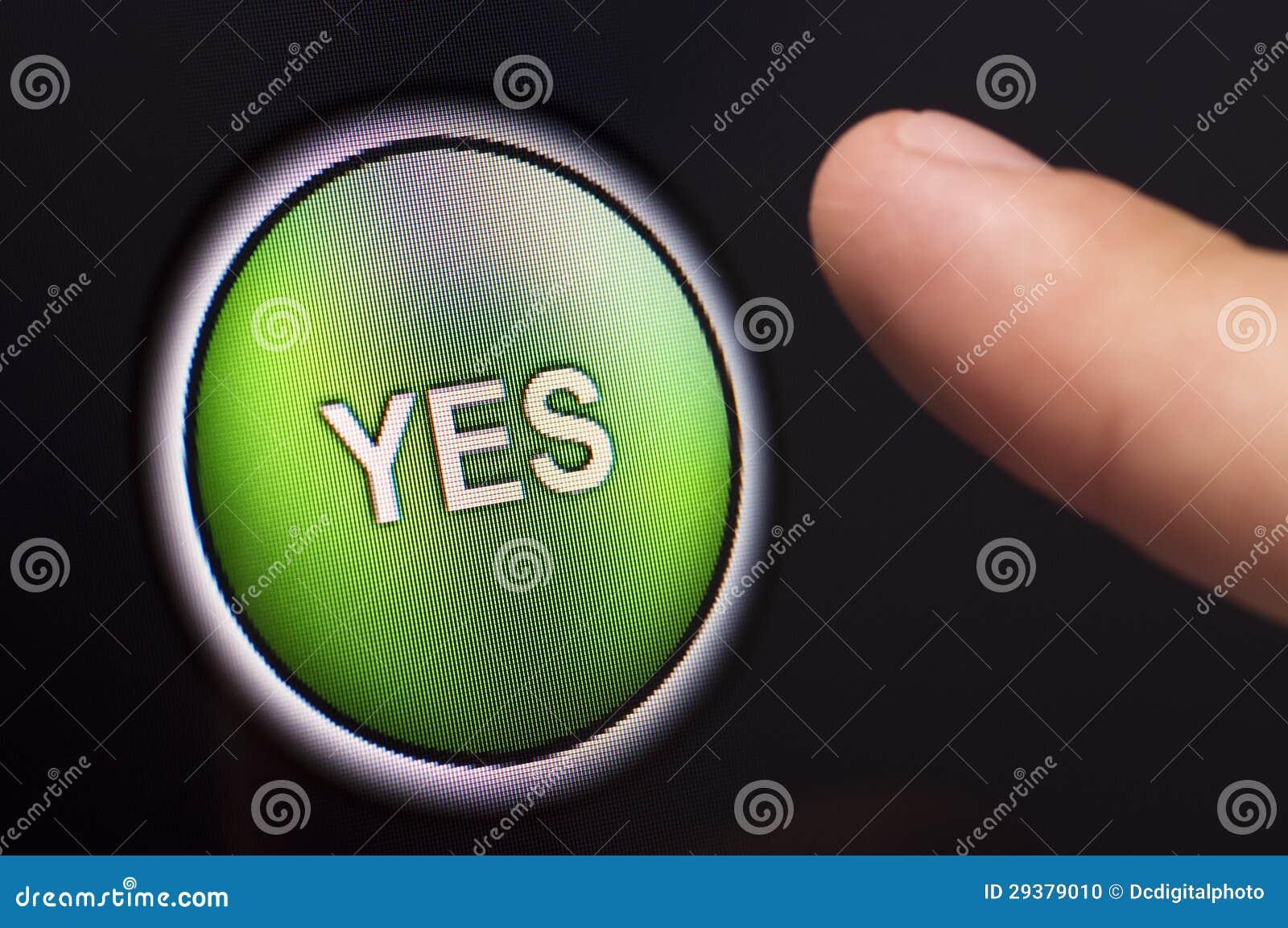 Finger, der eine grüne JA-Taste auf mit Berührungseingabe Bildschirm drückt