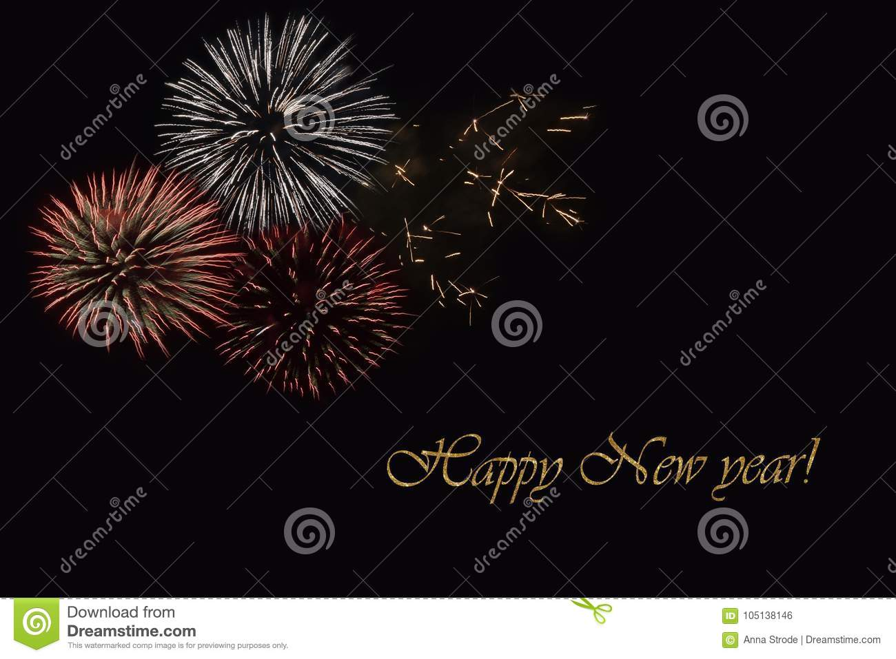 Fireworks On A Dark Background And A Text Happy New Year Stock