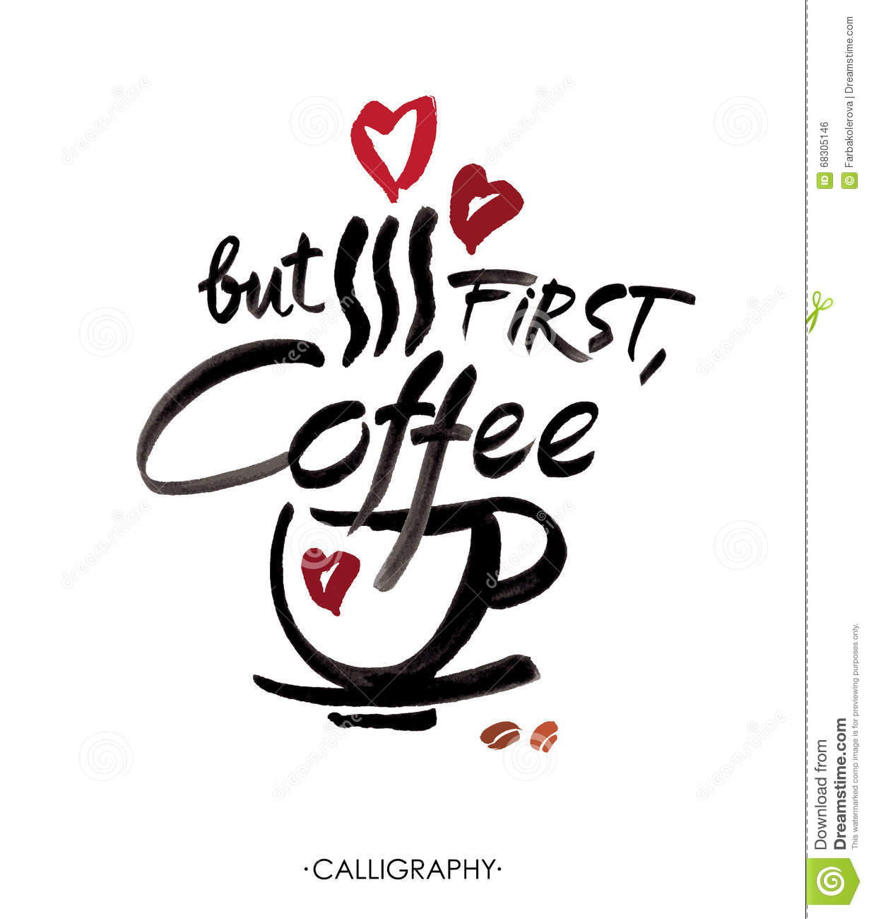 But first coffee ink hand lettering modern calligraphy