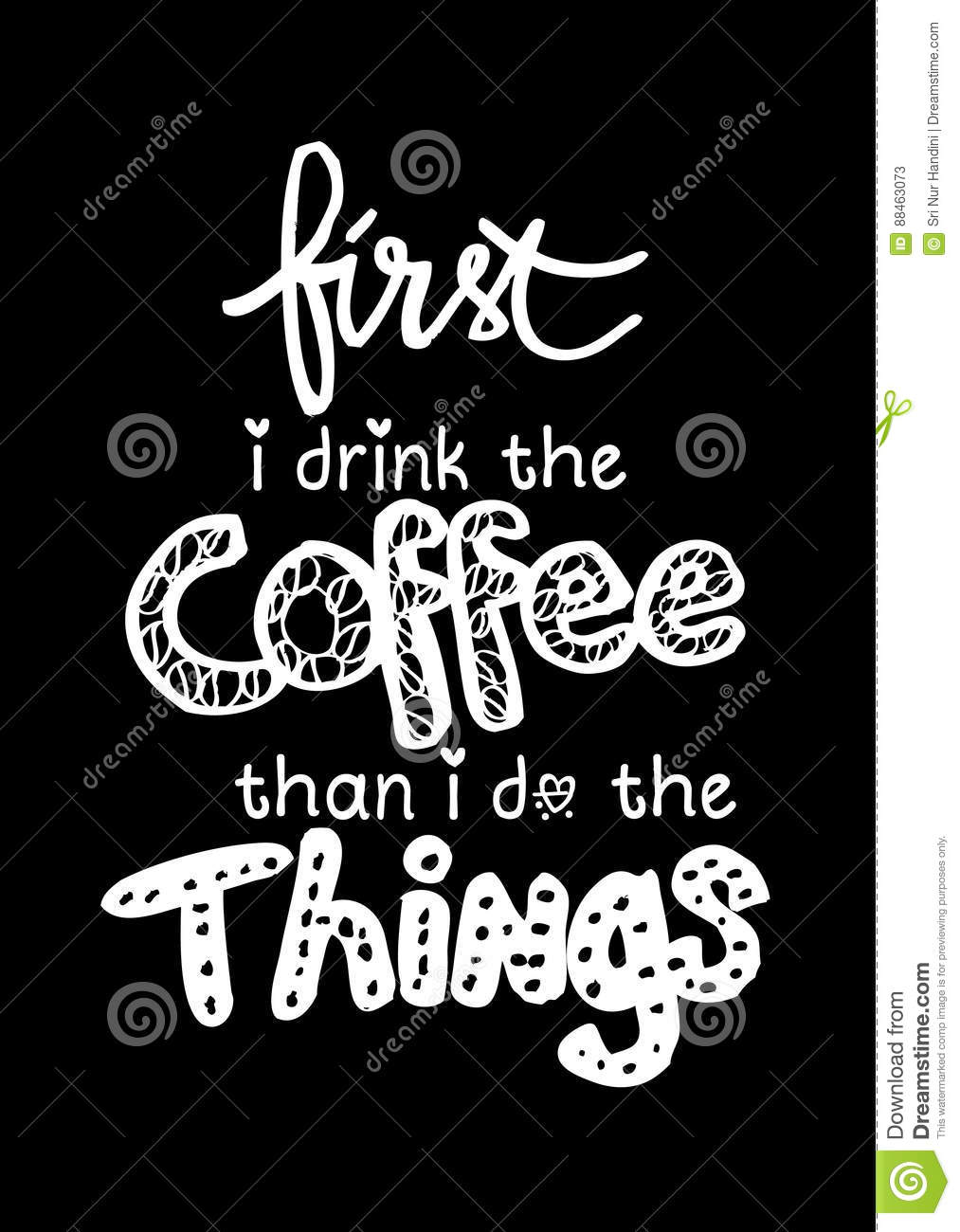 First I Drink Coffee Then I Do The Things Stock Illustration