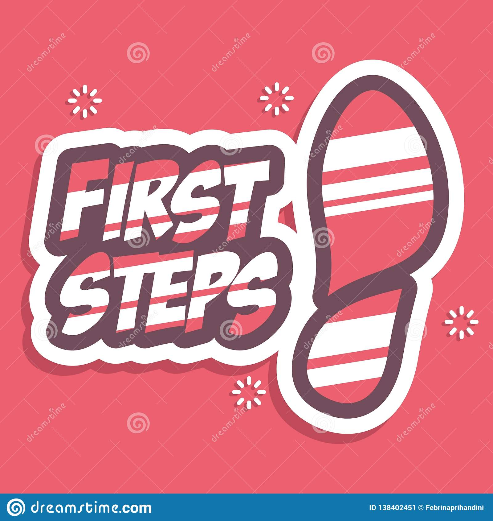 First Steps. Lettering typography poster motivational quotes
