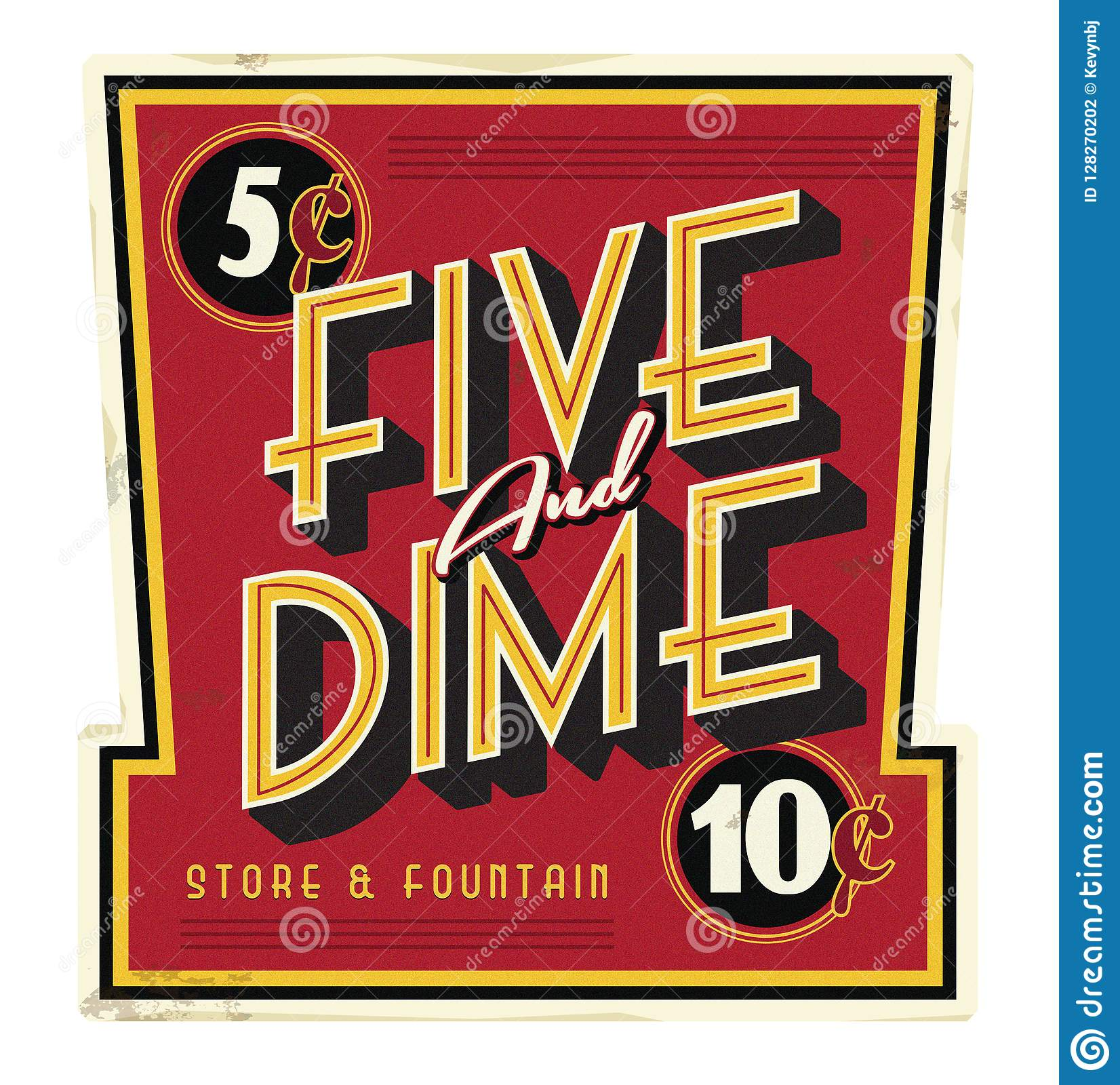 Five and Dime General Store Main Street Vintage Sign
