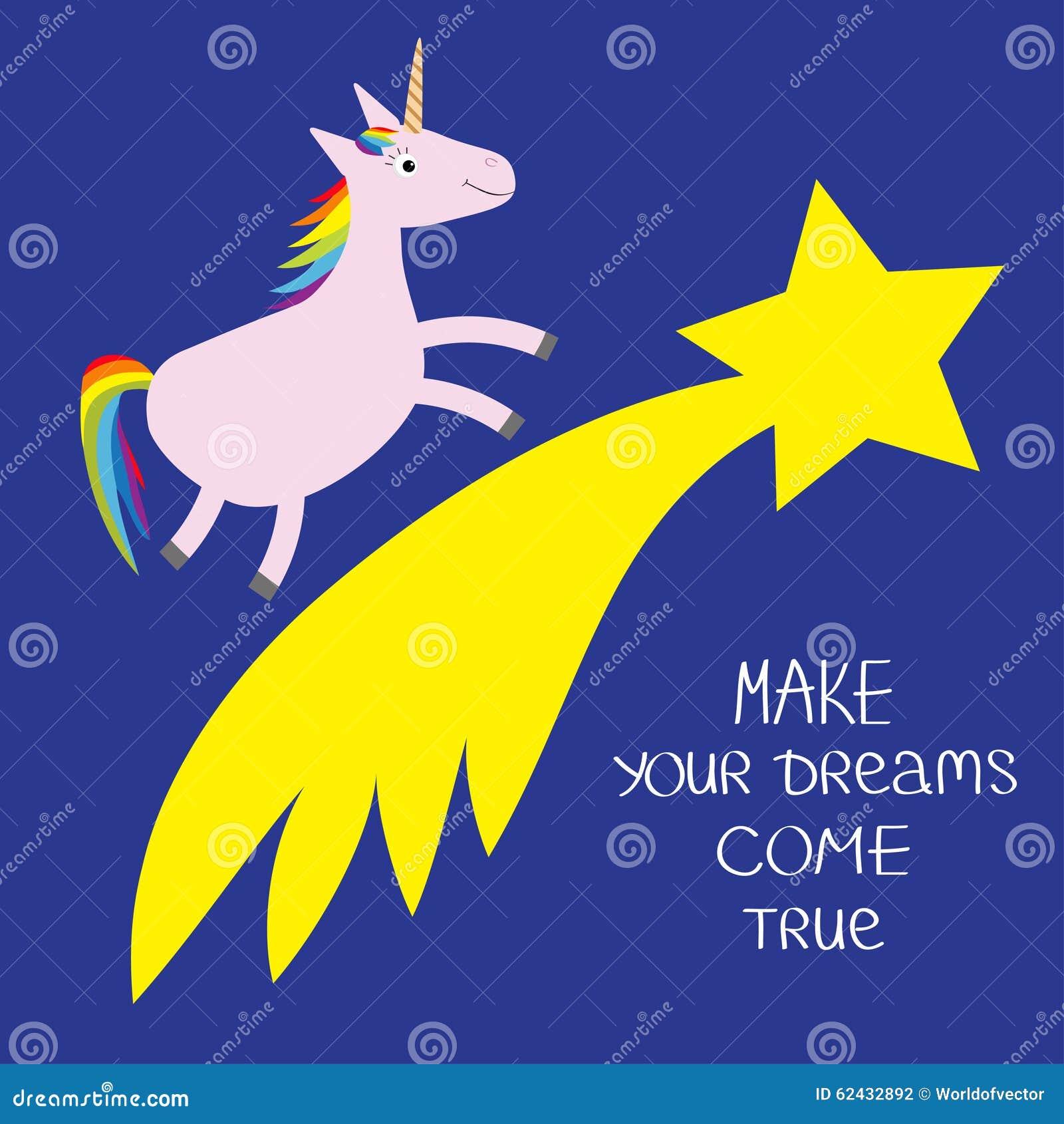 Flamme de comète avec l étoile Unicorn Make vos rêves viennent vrai Expression calligraphique d inspiration de motivation de cita