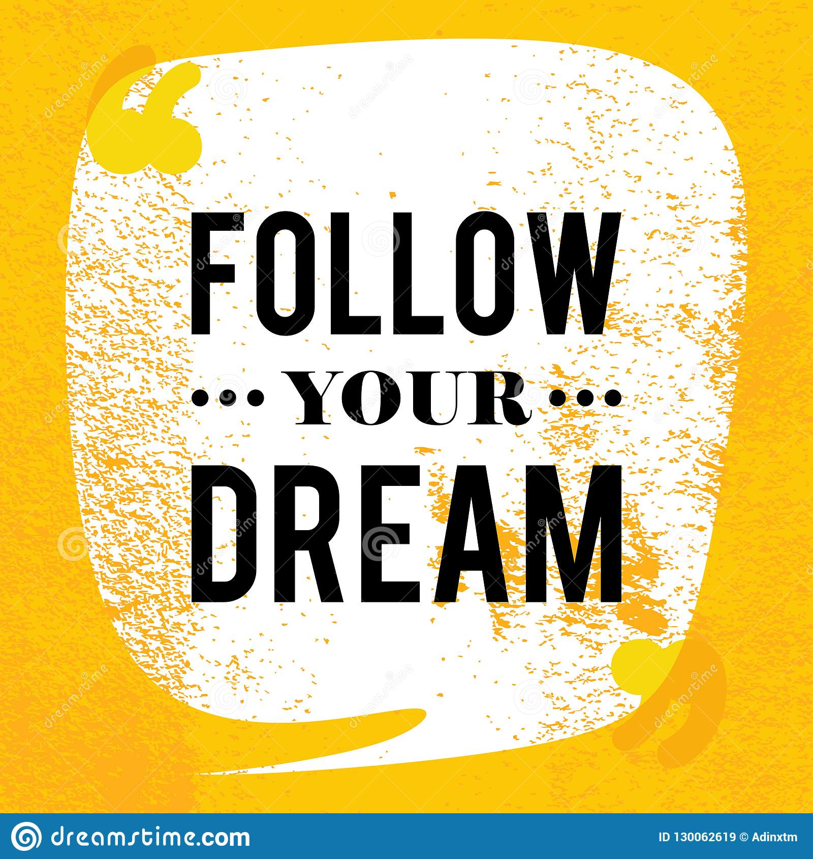 Follow Your Dream Motivational Quotes Poster Vintage Design With