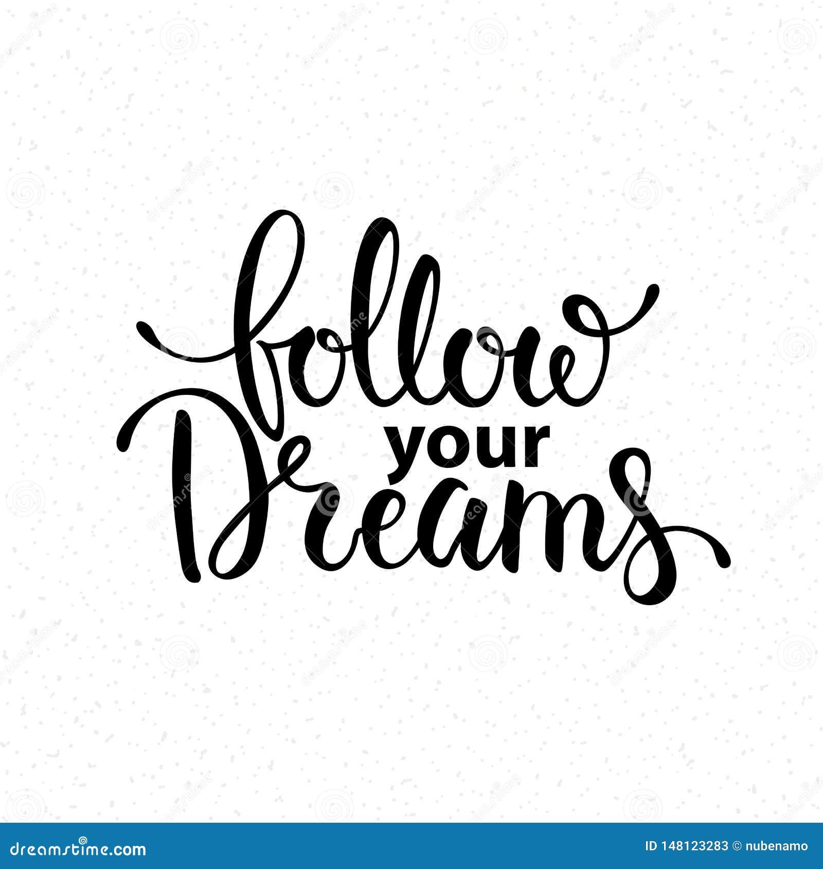Follow Your Dreams Han...