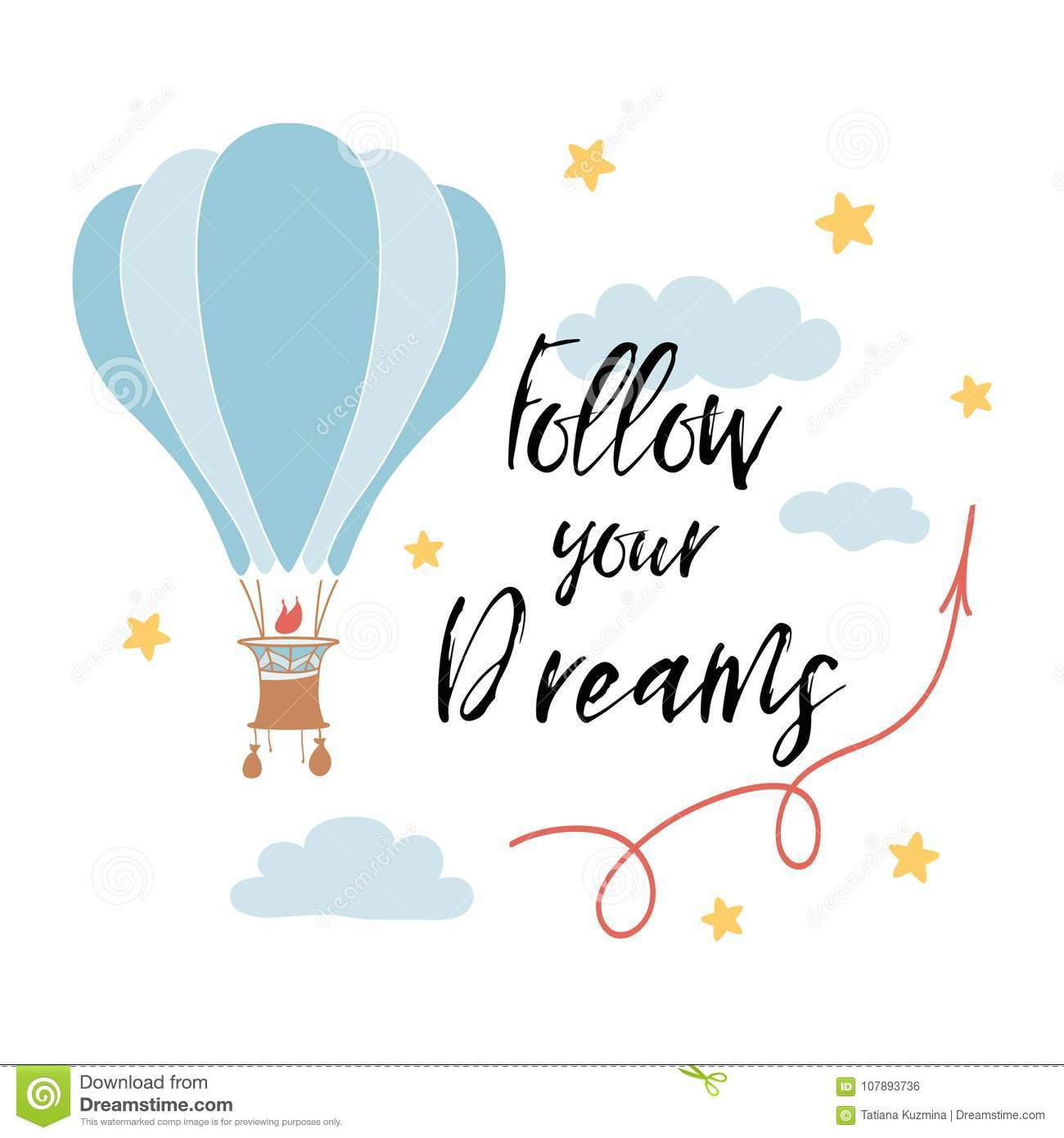 Follow Your Dreams Slogan For Shirt Print Design With Hot Air