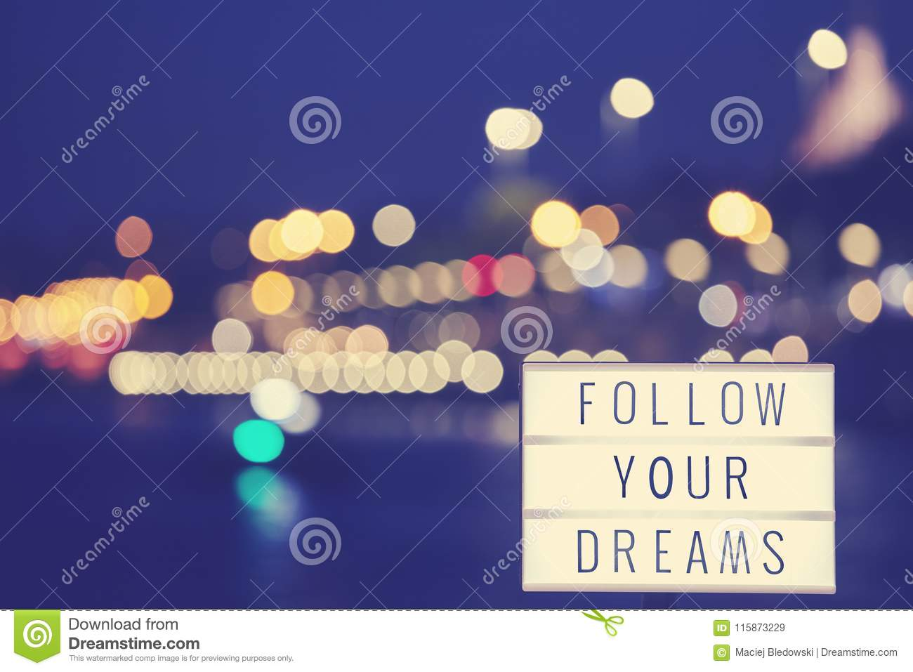 Follow Your Dreams Text In A Lightbox Stock Image Image Of Symbol