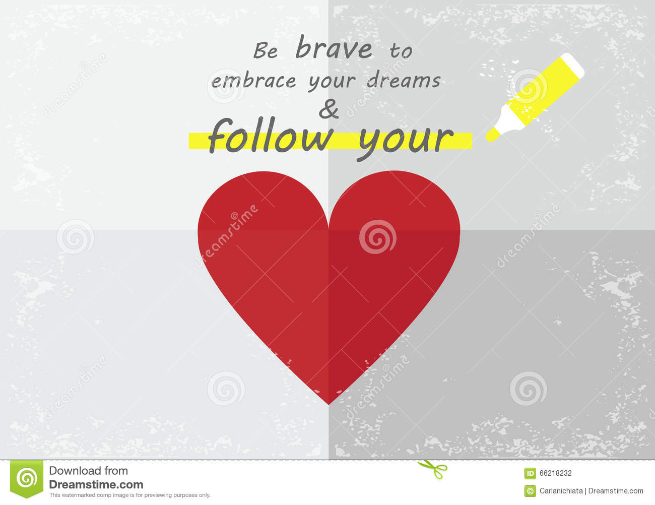 Follow Your Heart Stock Vector Illustration Of Quote 66218232
