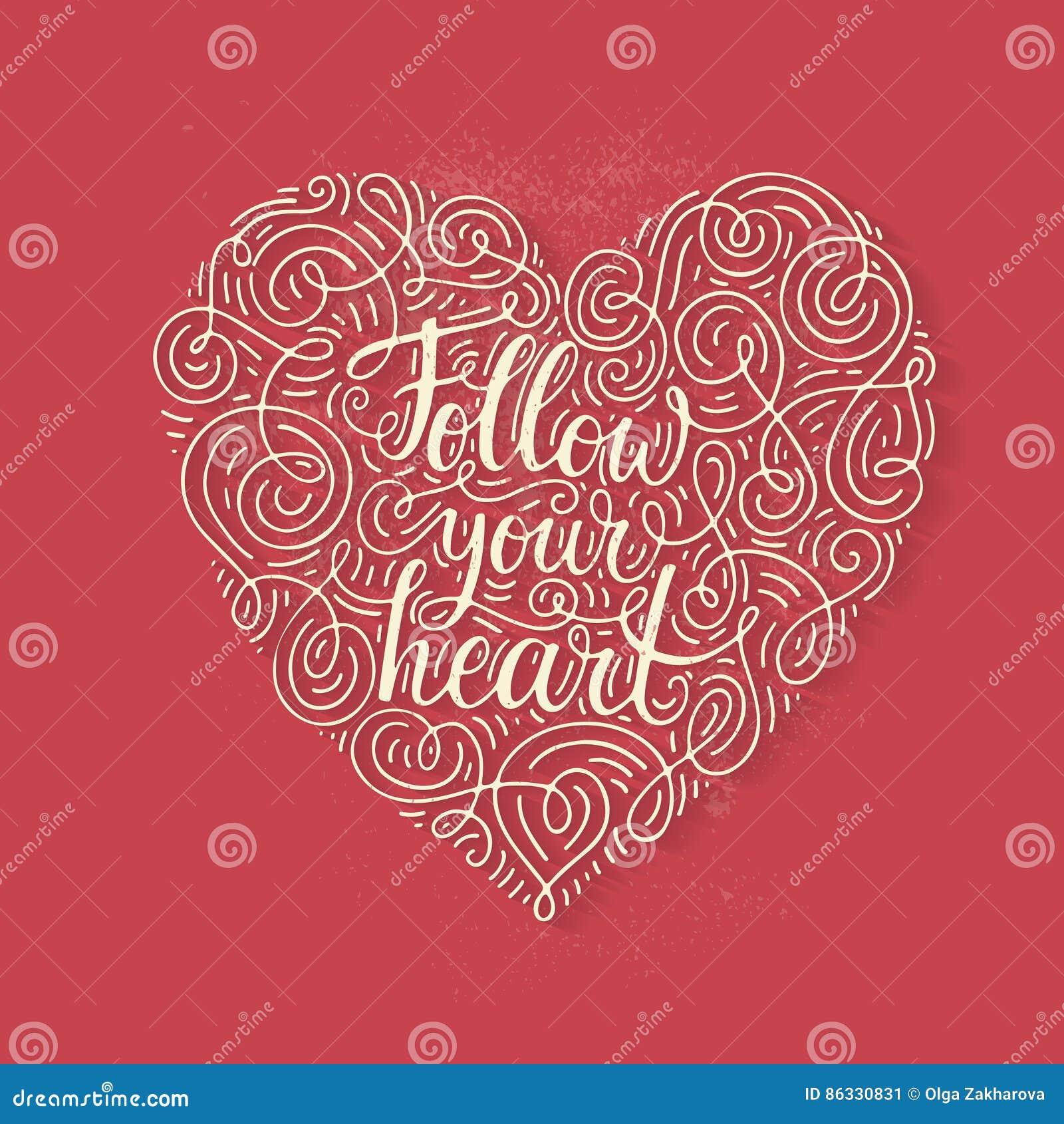 Follow Your Heart Stock Vector Illustration Of Phrase 86330831