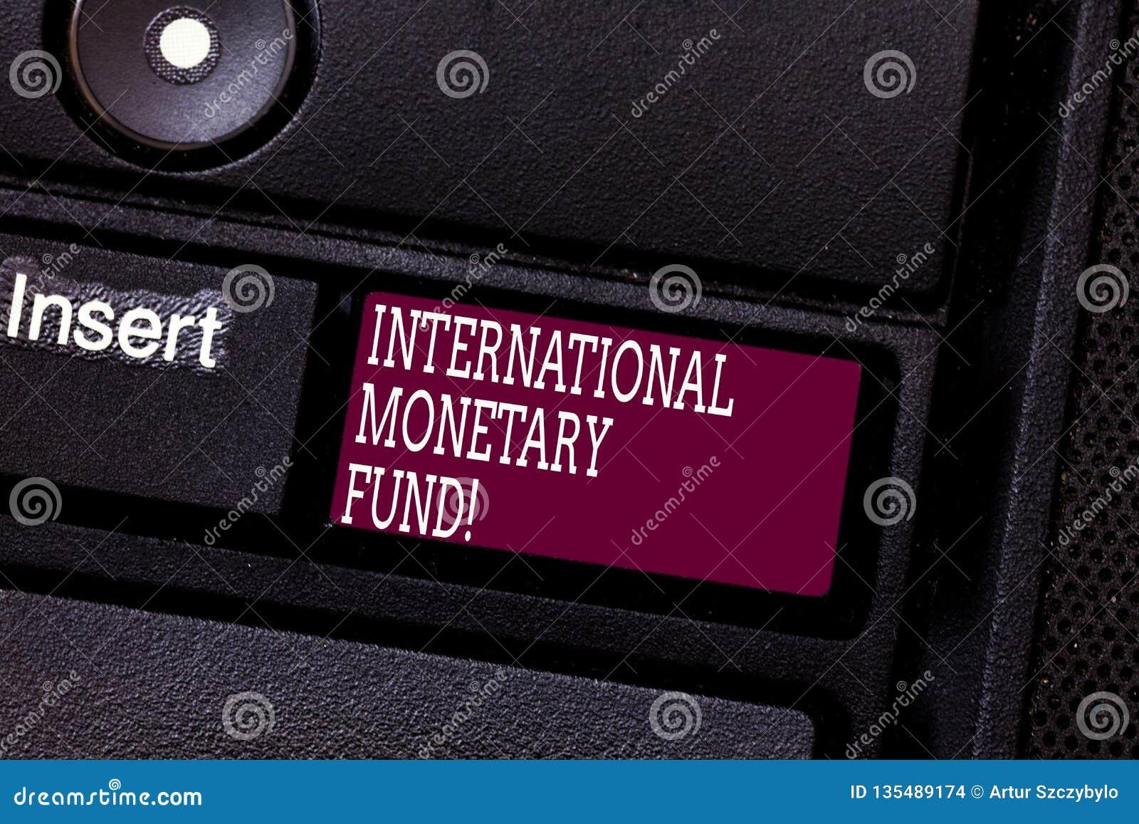 Fondo monetario internazionale del testo di scrittura di parola Il concetto di affari per promuove la tastiera finanziaria intern
