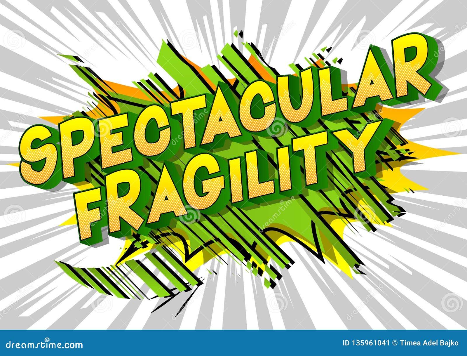 Fragilidad espectacular - palabras del estilo del cómic
