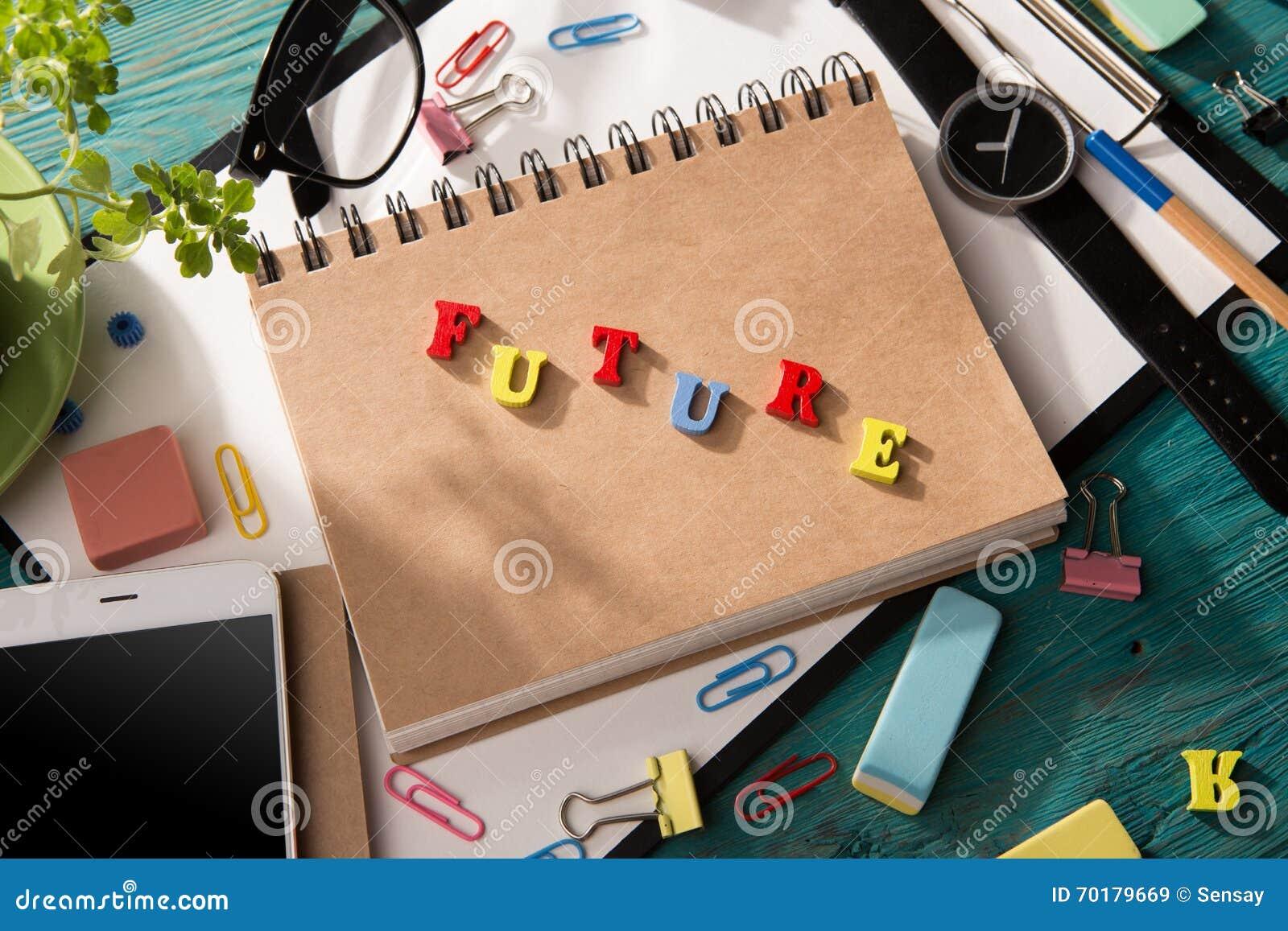 Framtida begrepp - inskrift på skrivbordet