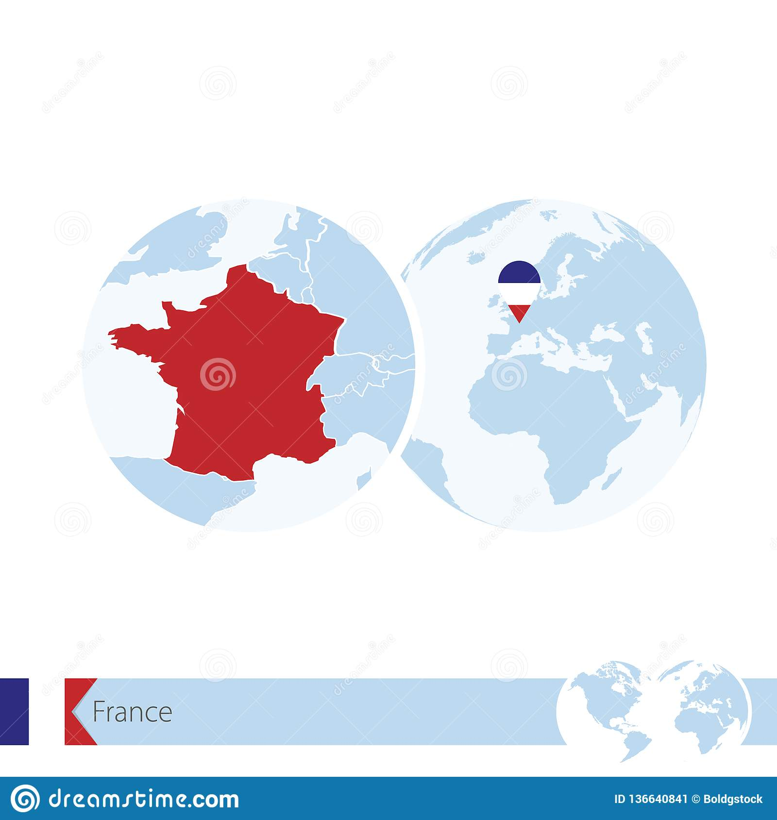 France On World Globe With Flag And Regional Map Of France Stock