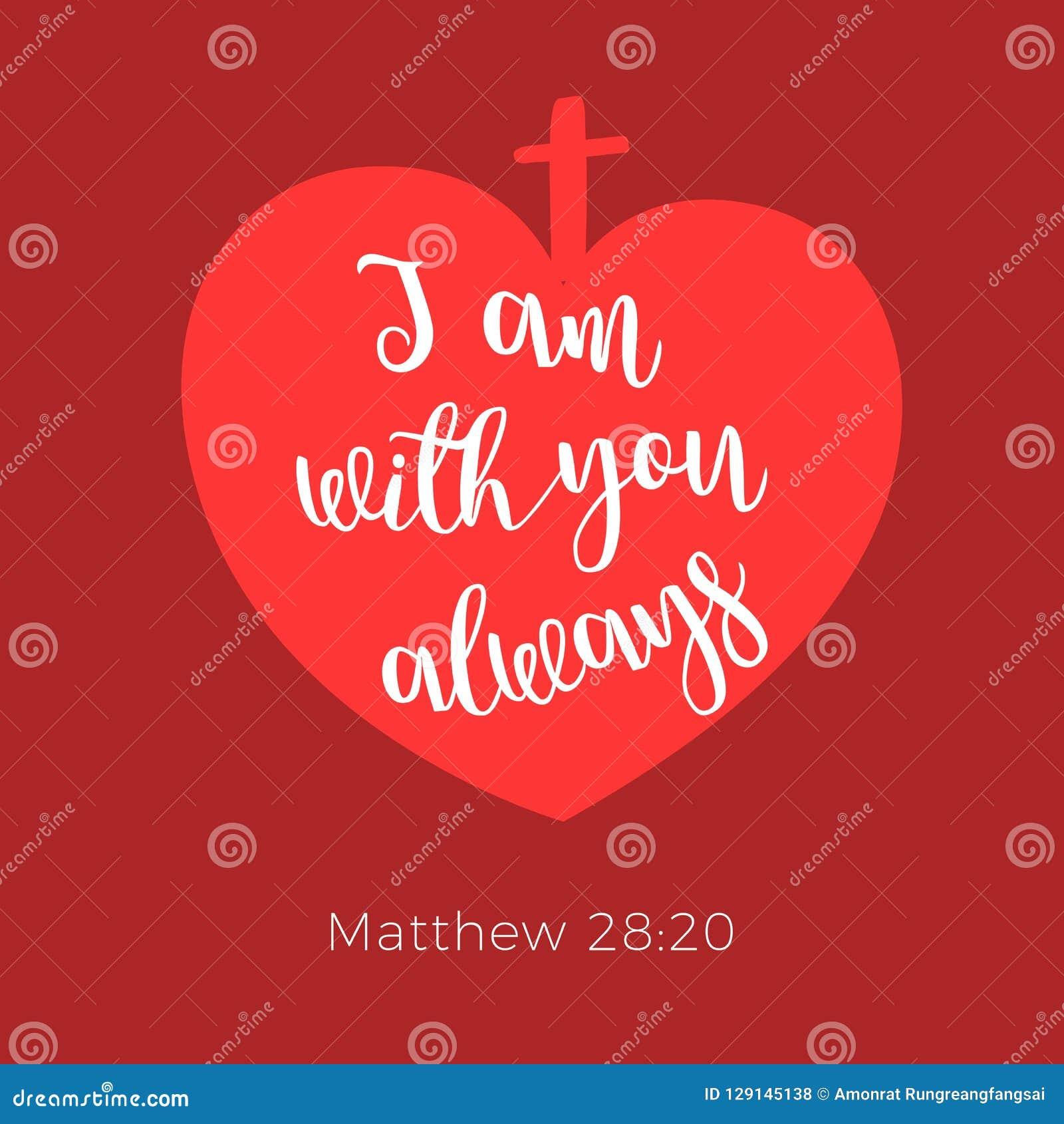 Frase Bíblica Do Gospel De Matthew Eu Sou Com Você Sempre