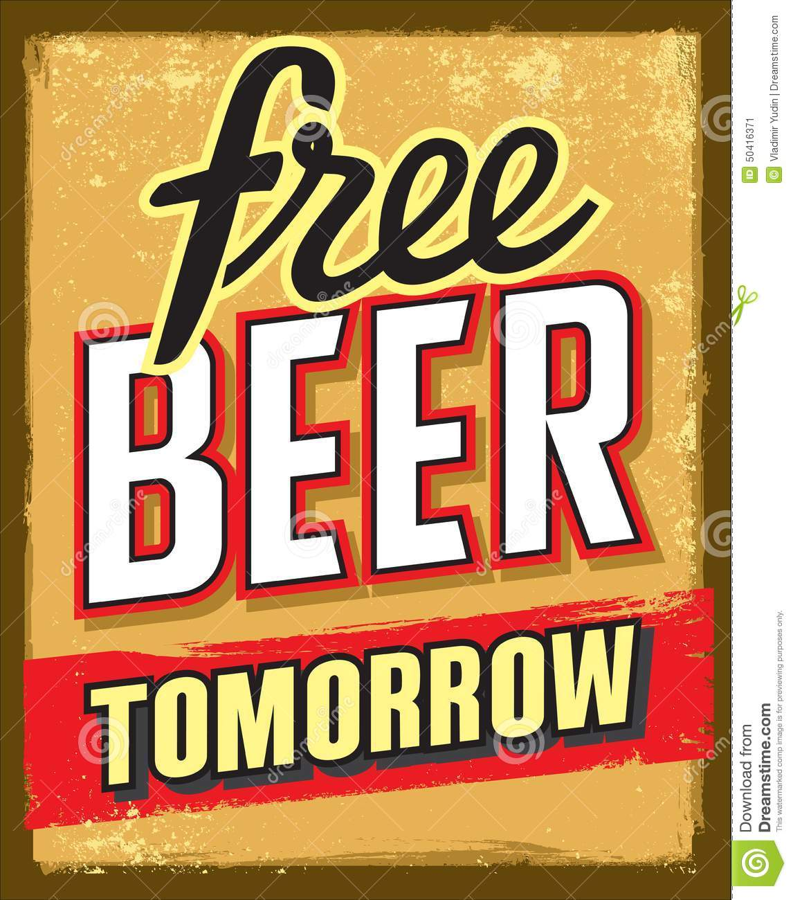 Free beer tomorrow stock vector. Illustration of poster ...