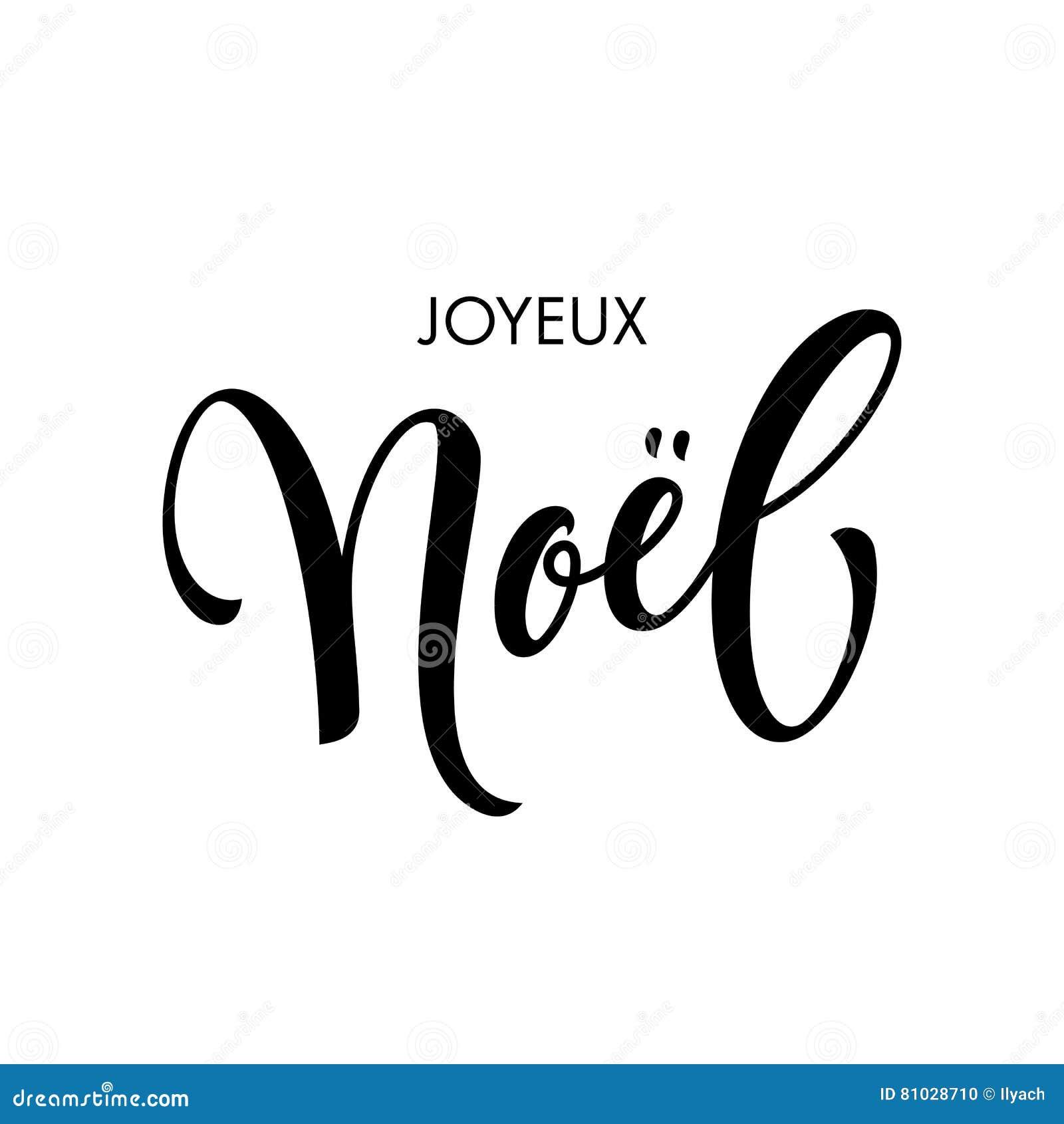 French Merry Christmas Joyeux Noel Calligraphy Text