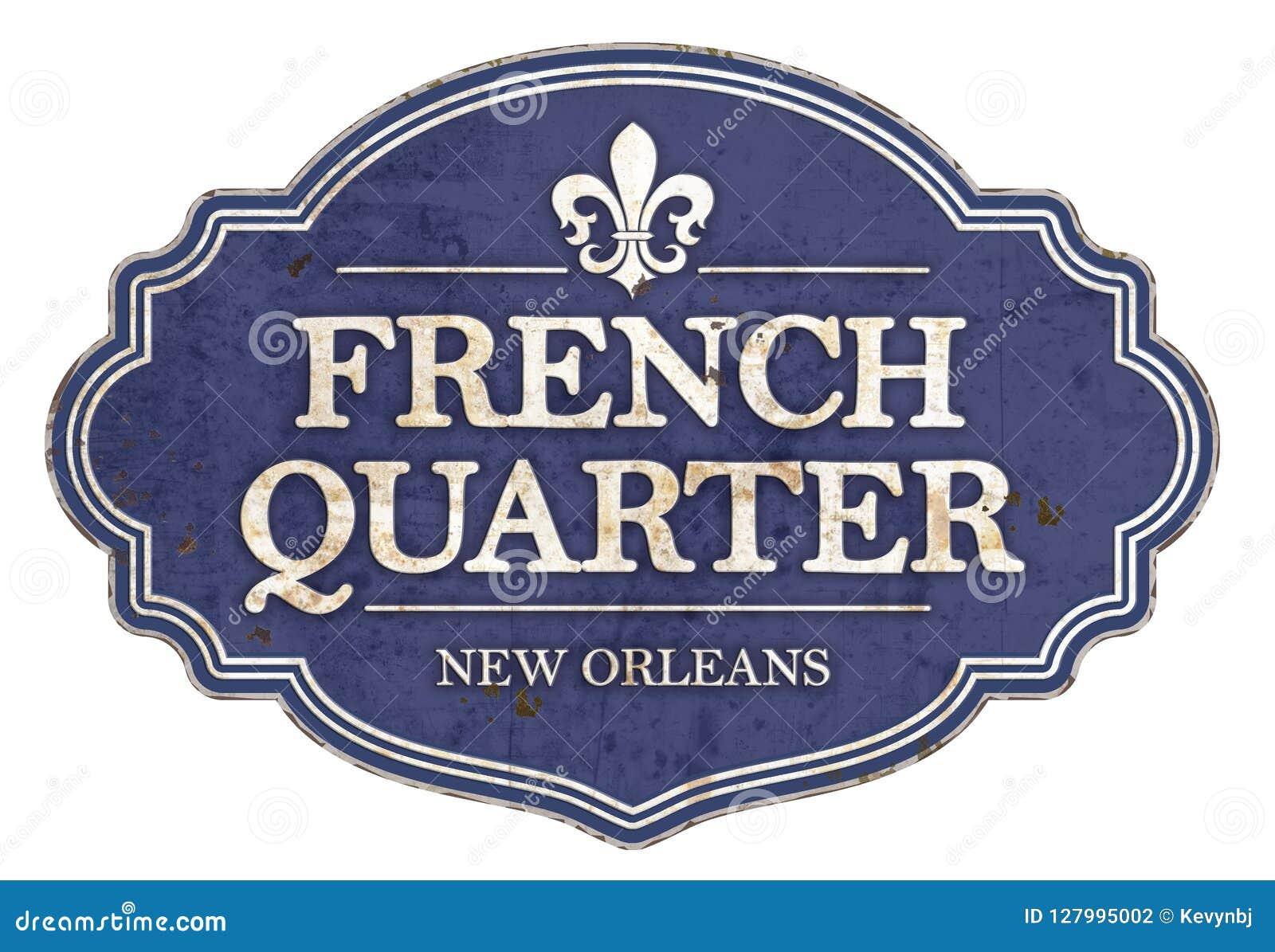 French Quarter New Orleans Enamel Sign Vintage Retro
