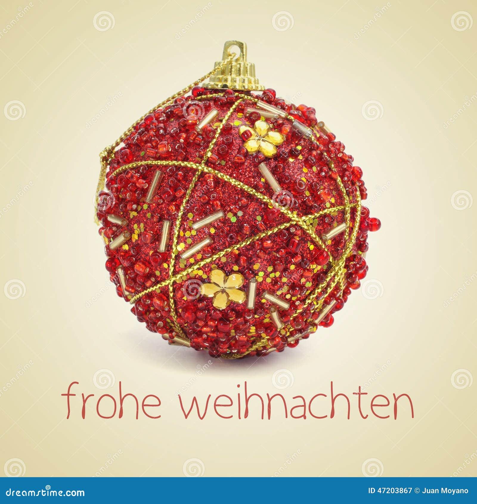 Frasi Di Natale In Tedesco.Frohe Weihnachten Buon Natale In Tedesco Immagine Stock Immagine Di Filtrato Decorazione 47203867