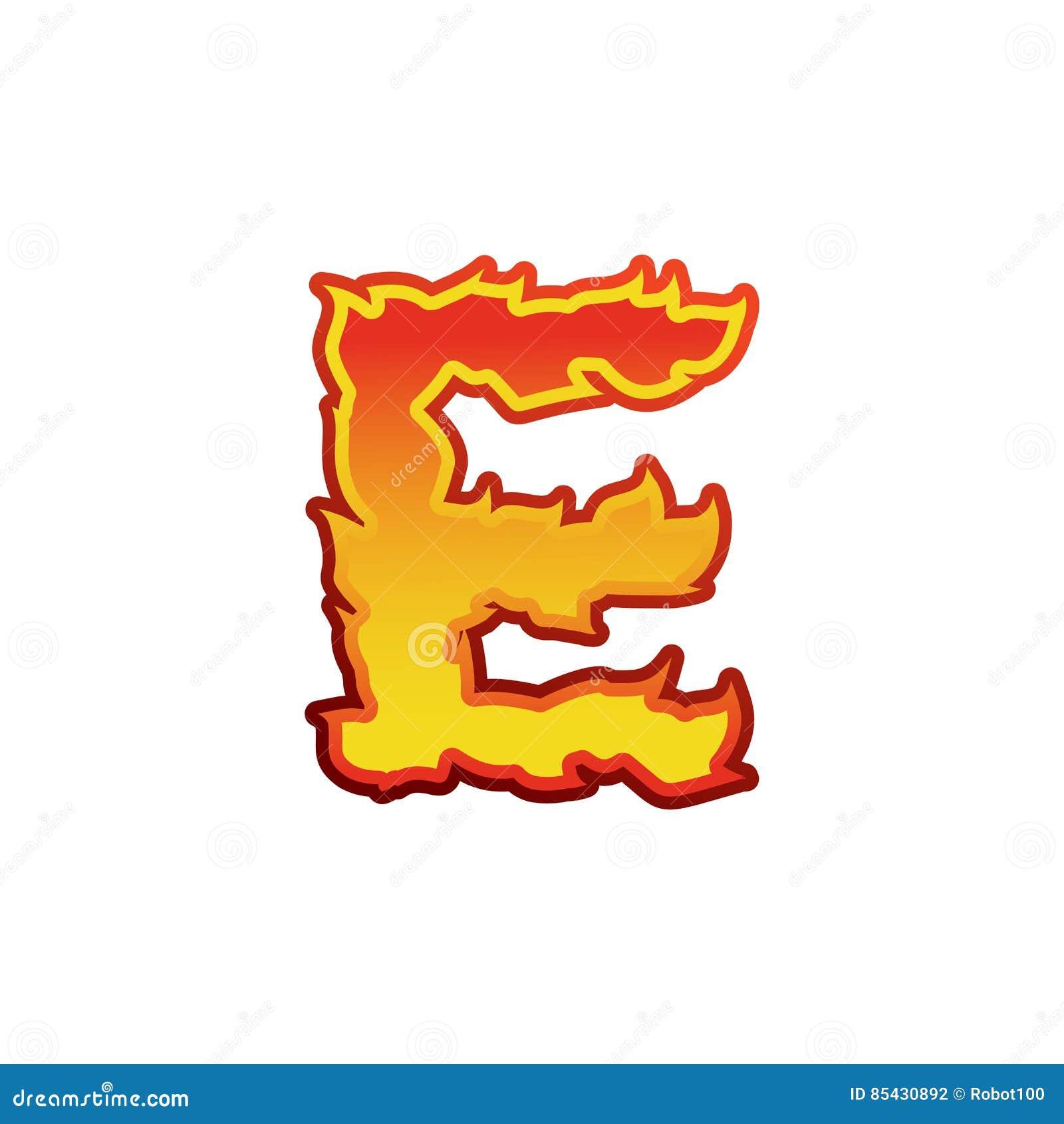 Fuego De La Letra E Flamea Las Letras De La Fuente Carácter Del